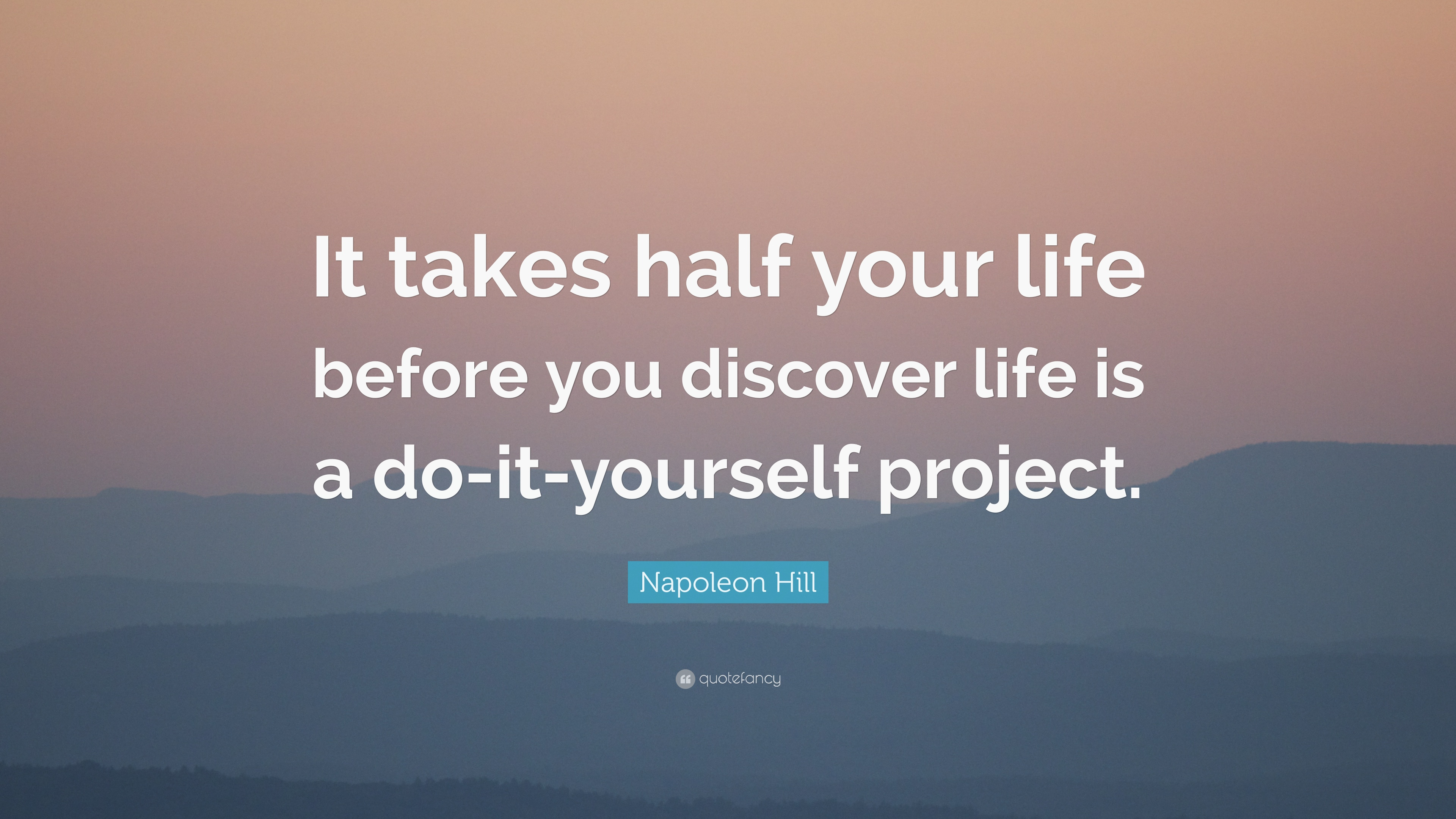 Napoleon hill quote it takes half your life before you discover napoleon hill quote it takes half your life before you discover life is a solutioingenieria Images