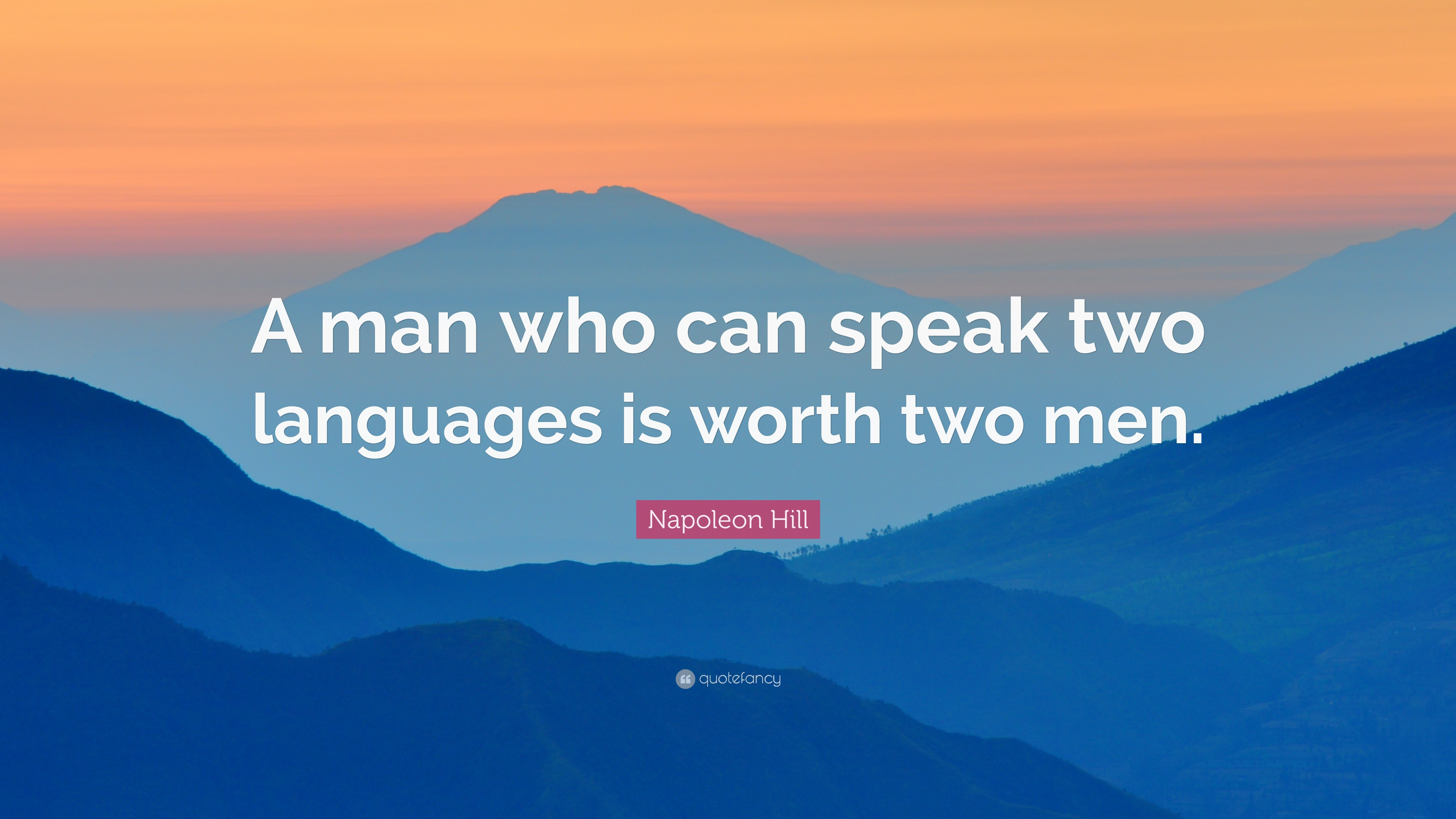 who speaks two languages is worth He that has many languages to expreese his thoughts, but no thoughts worth expressing, is like one that can write all hands, but never the better sense, or can cast up any sum of money, but has none - samuel bulter (1612-1680).