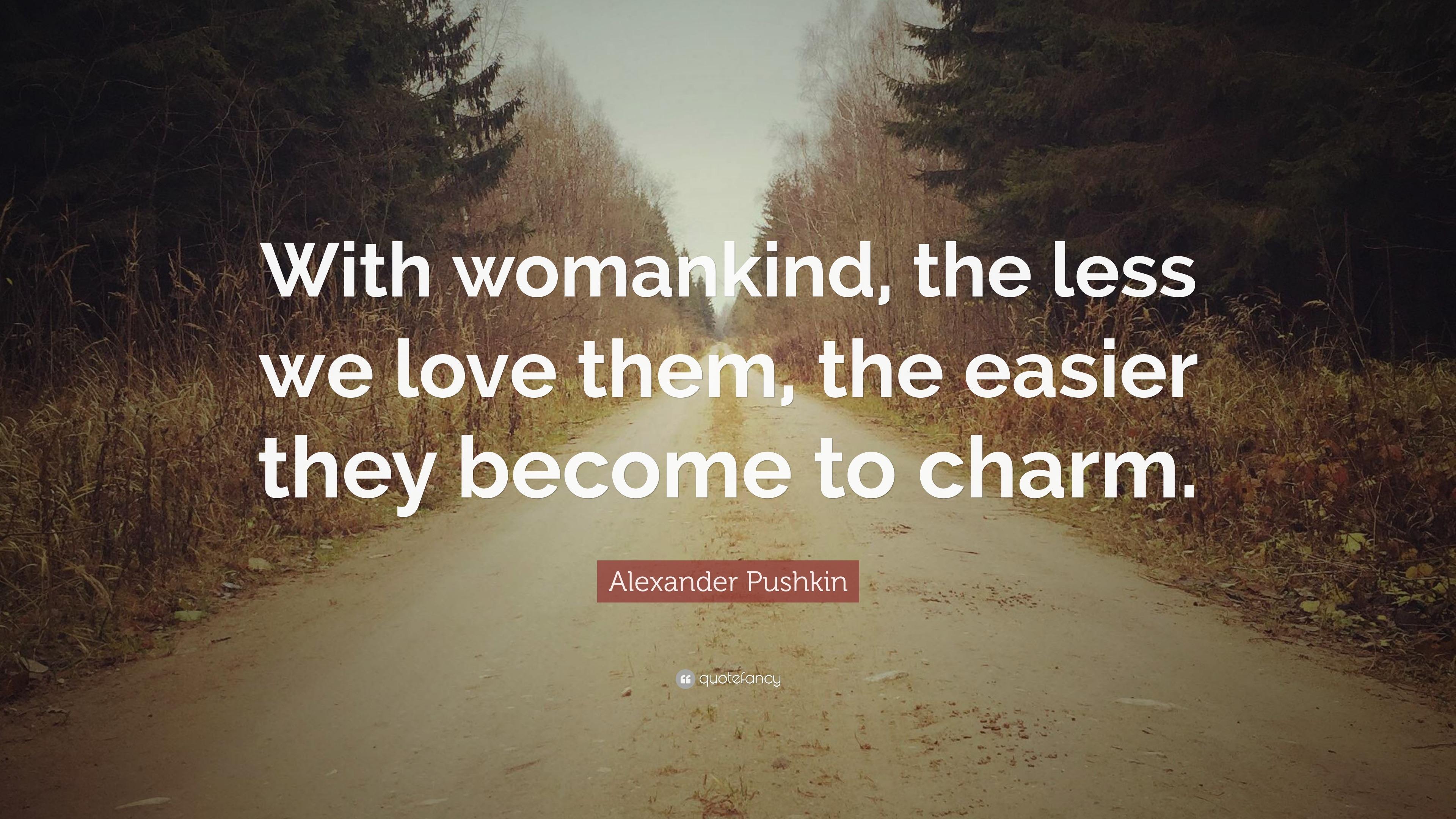 What did Pushkin love 29
