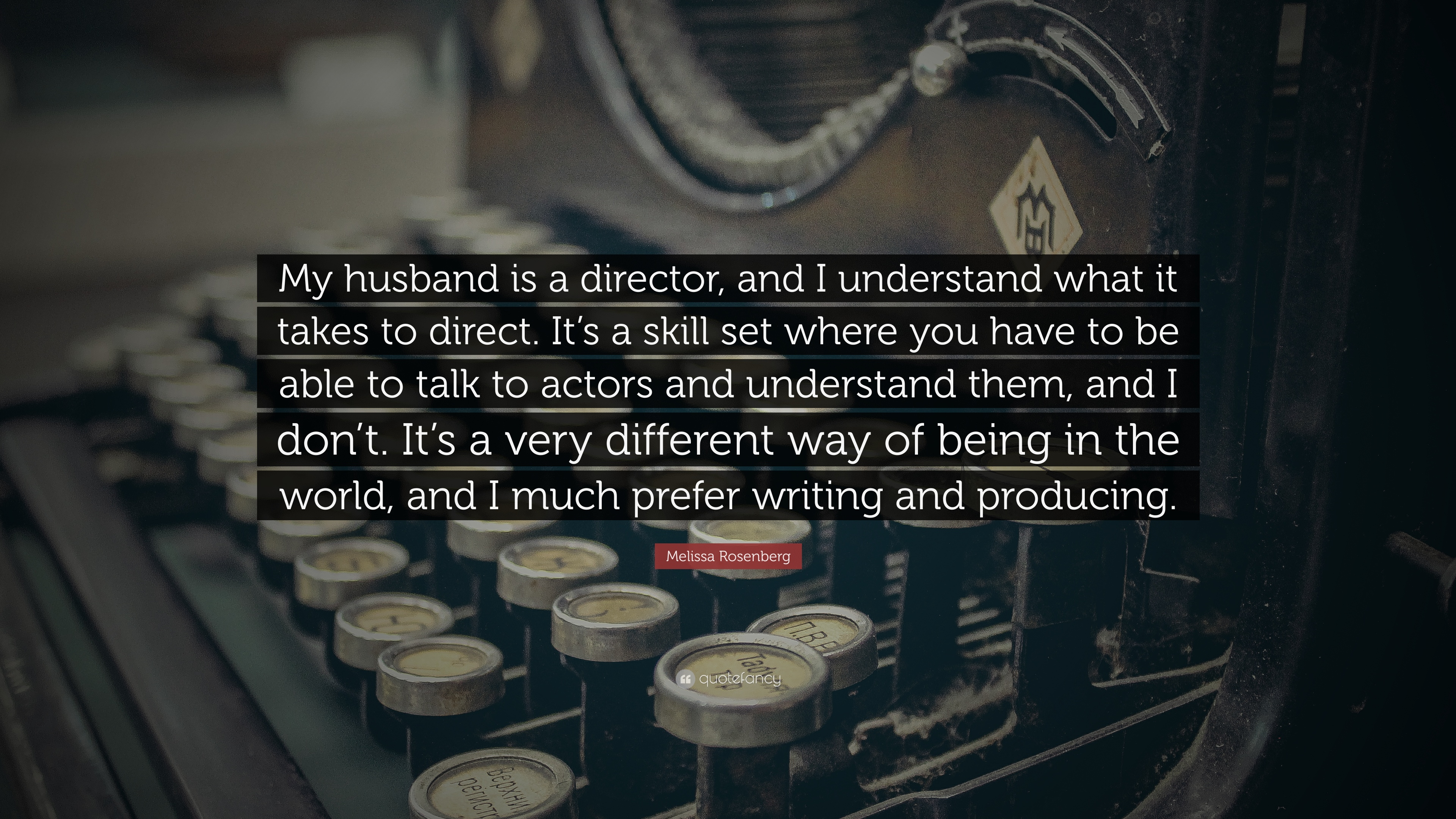 melissa rosenberg quote my husband is a director and i melissa rosenberg quote my husband is a director and i understand what it