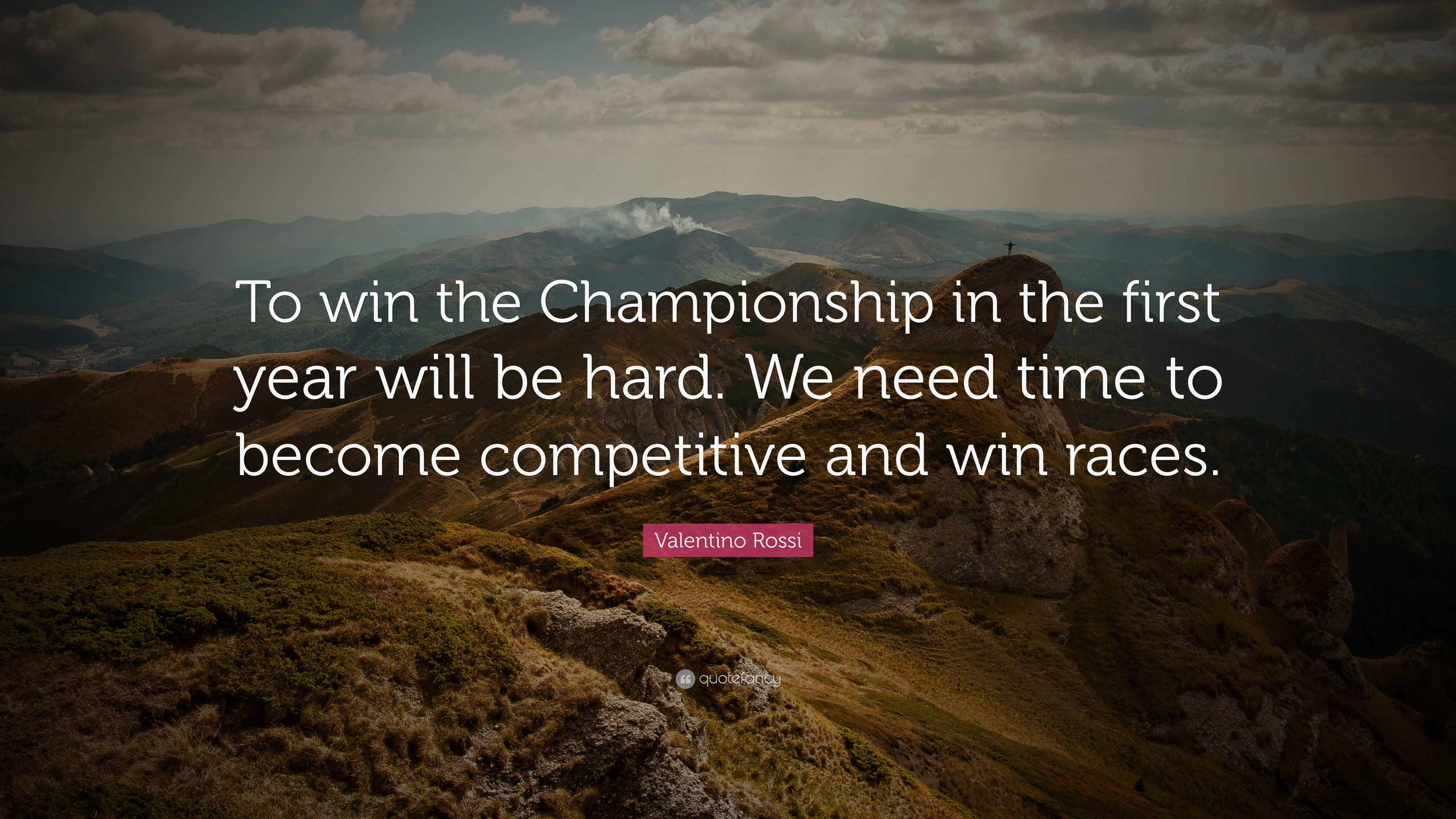 Valentino Rossi Quote To Win The Championship In The First Year
