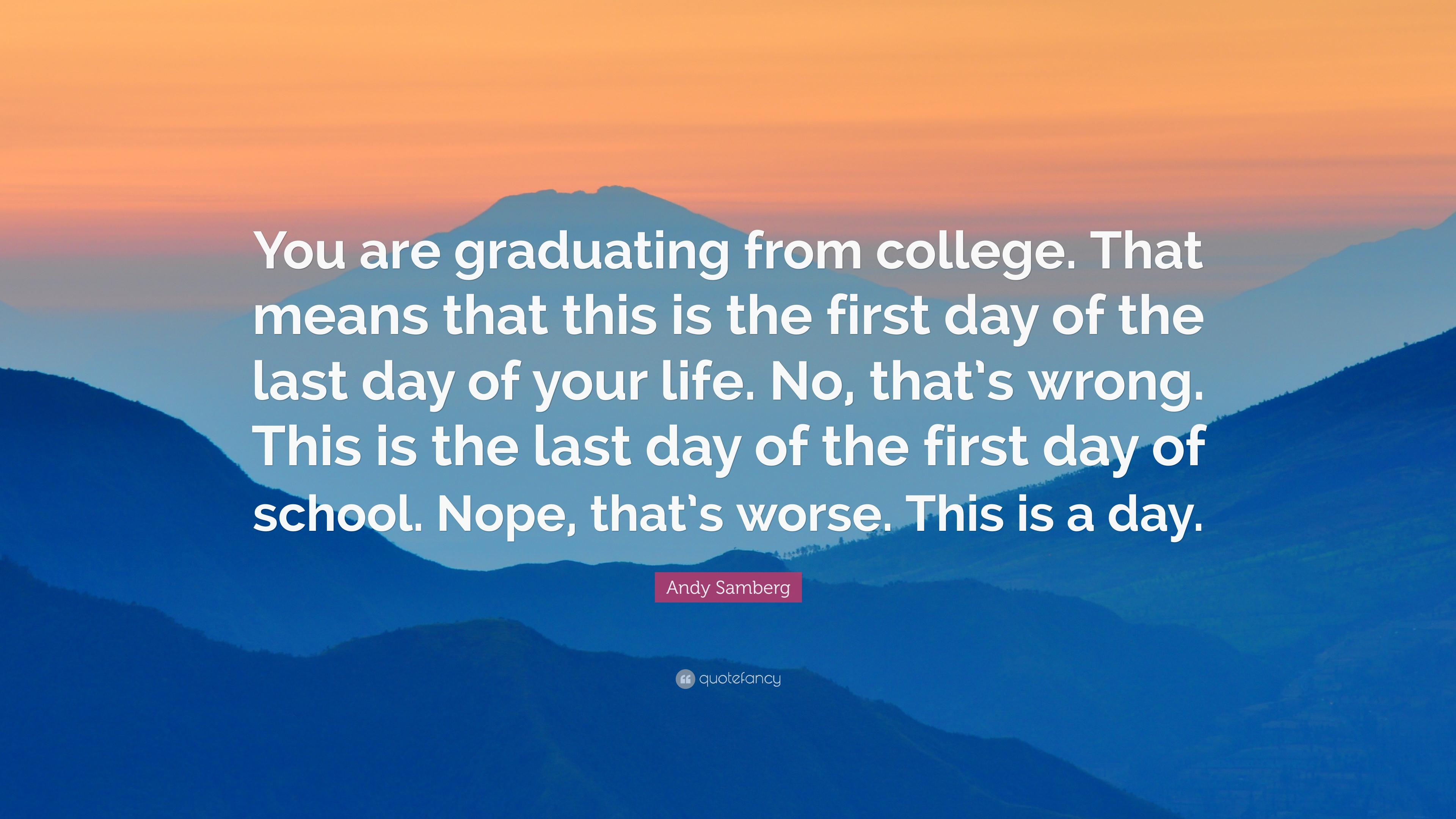 Quotes For Last Day Of College Life Best Life Quotes In Hd Images