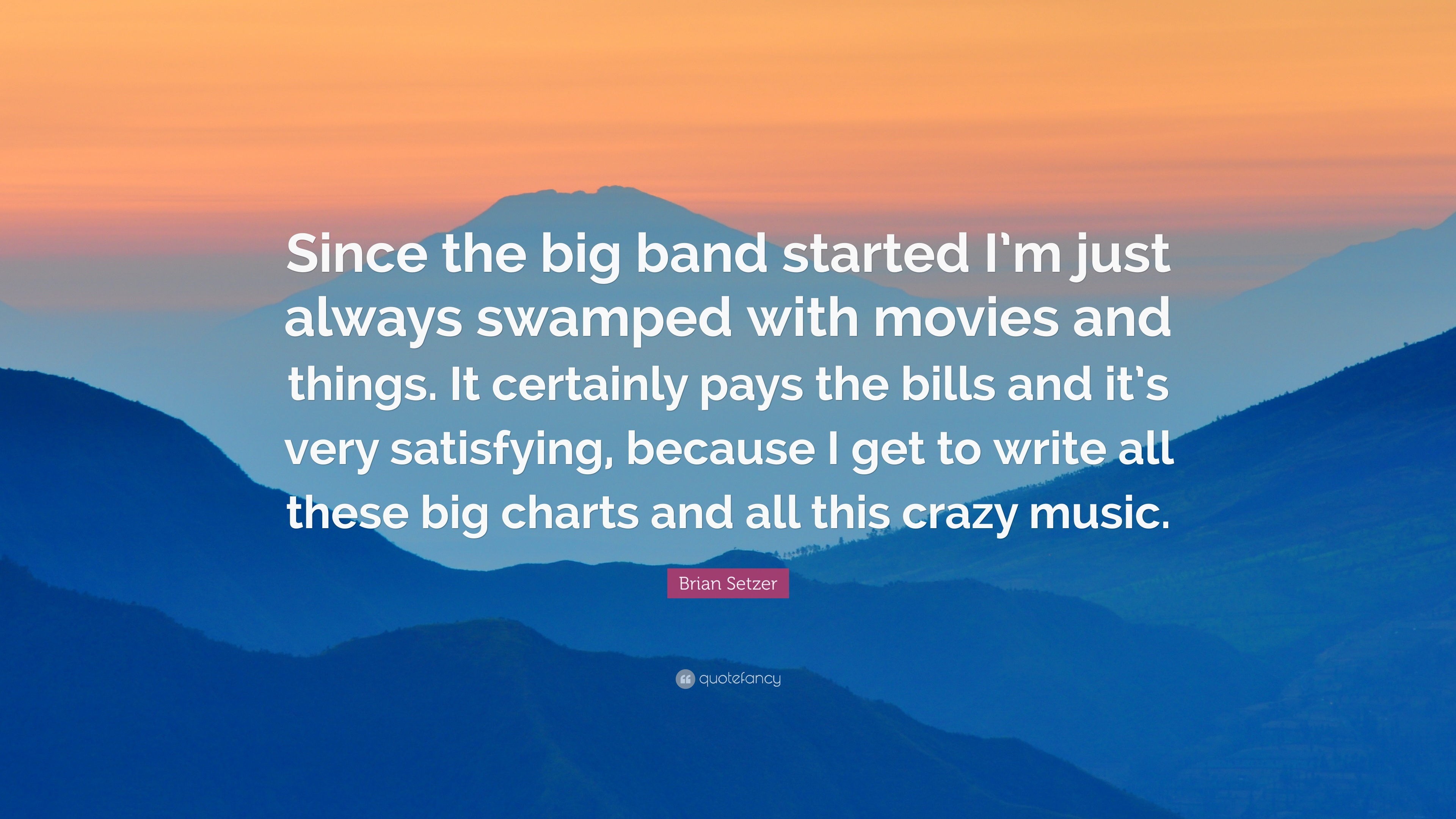 "Www Bigcharts Com Quotes Brian Setzer Quote ""Since The Big Band Started I'm Just Always"