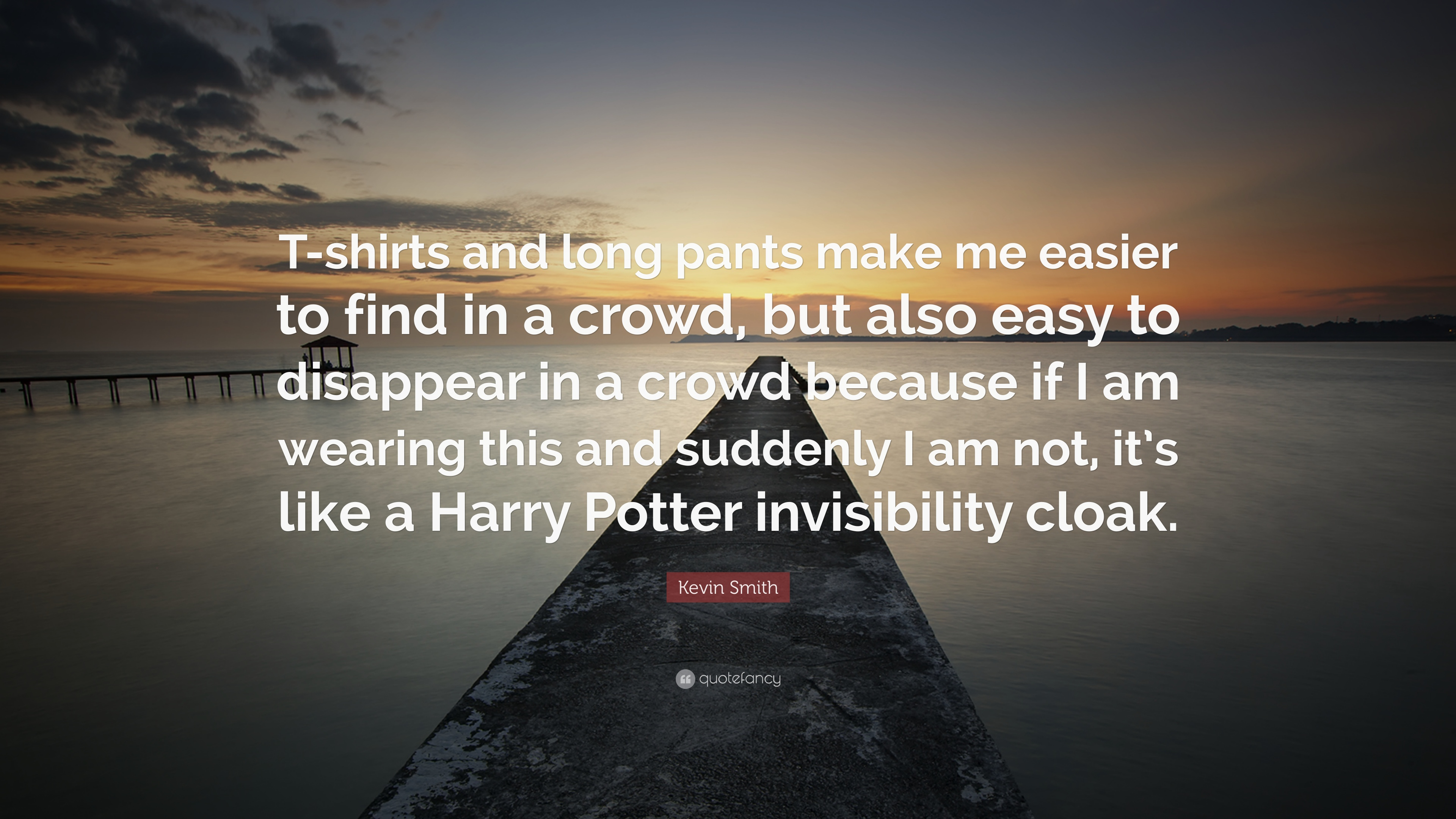 Fantastic Wallpaper Harry Potter Triangle - 1099151-Kevin-Smith-Quote-T-shirts-and-long-pants-make-me-easier-to-find  Collection_351354.jpg