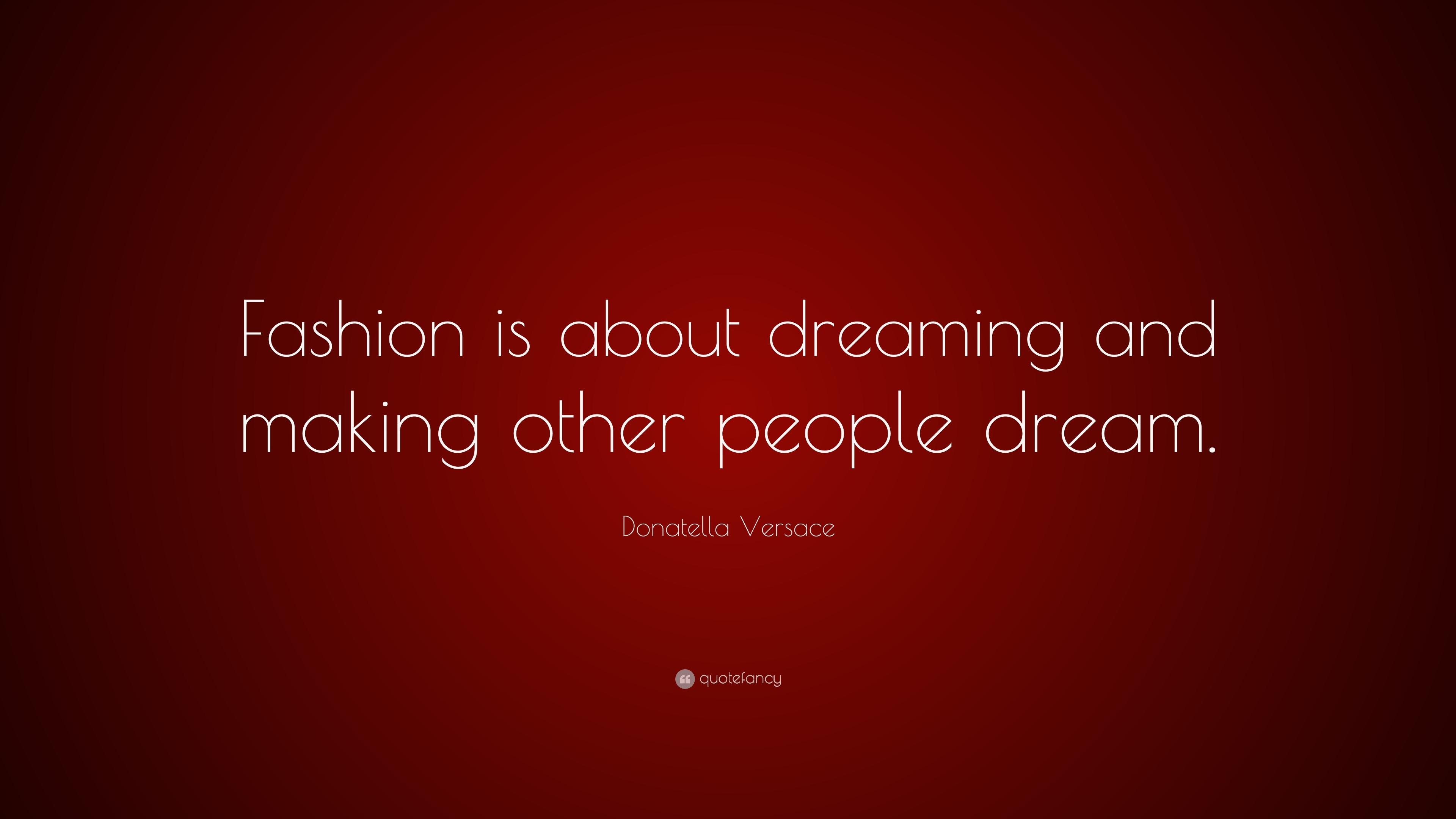Donatella Versace Quotes 93 Wallpapers Quotefancy