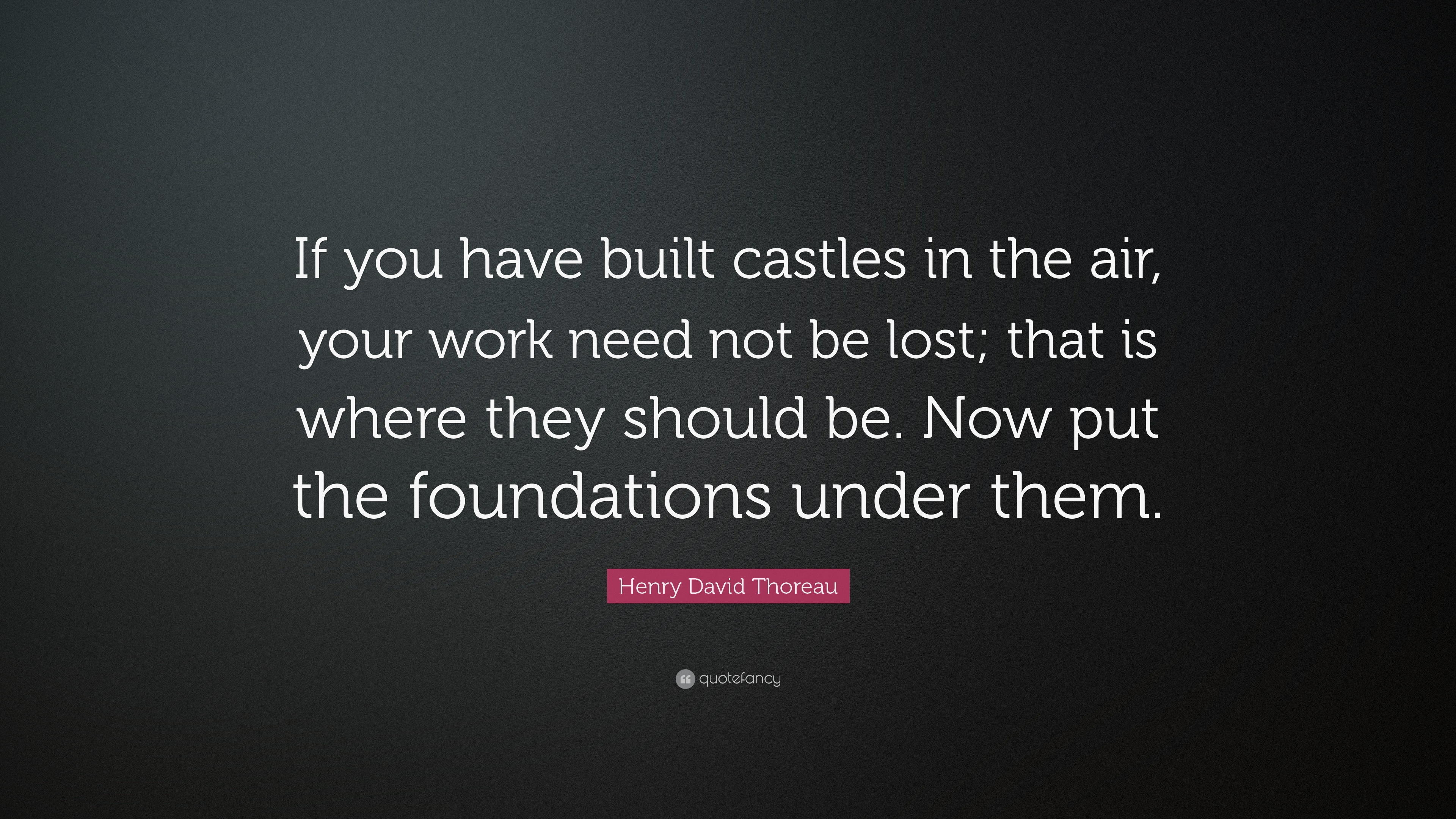 Quotes About Castles Quotes About Castles Adorable Castles Quotes Castles Sayings