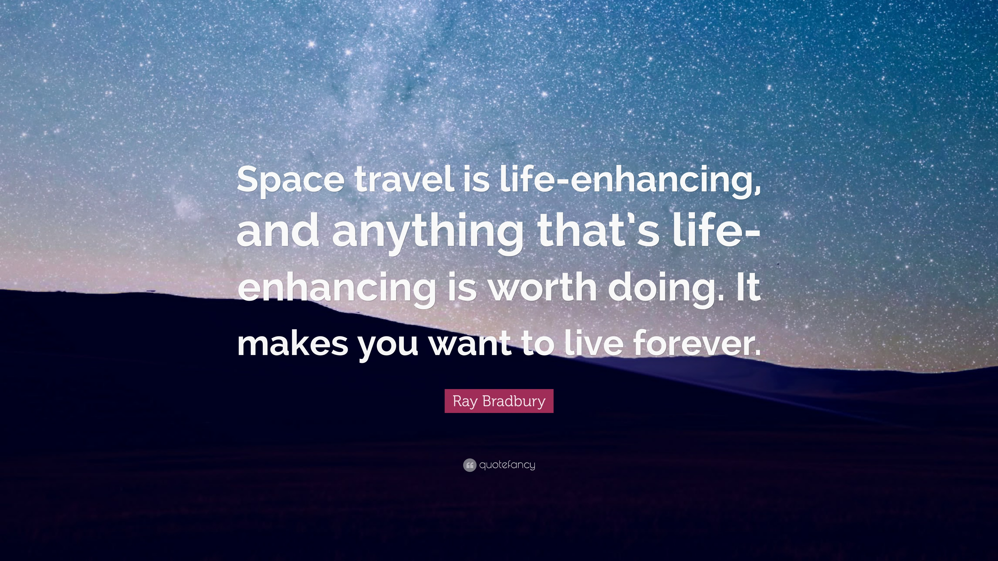 Space Travel Quotes: Ray Bradbury Quotes (100 Wallpapers)