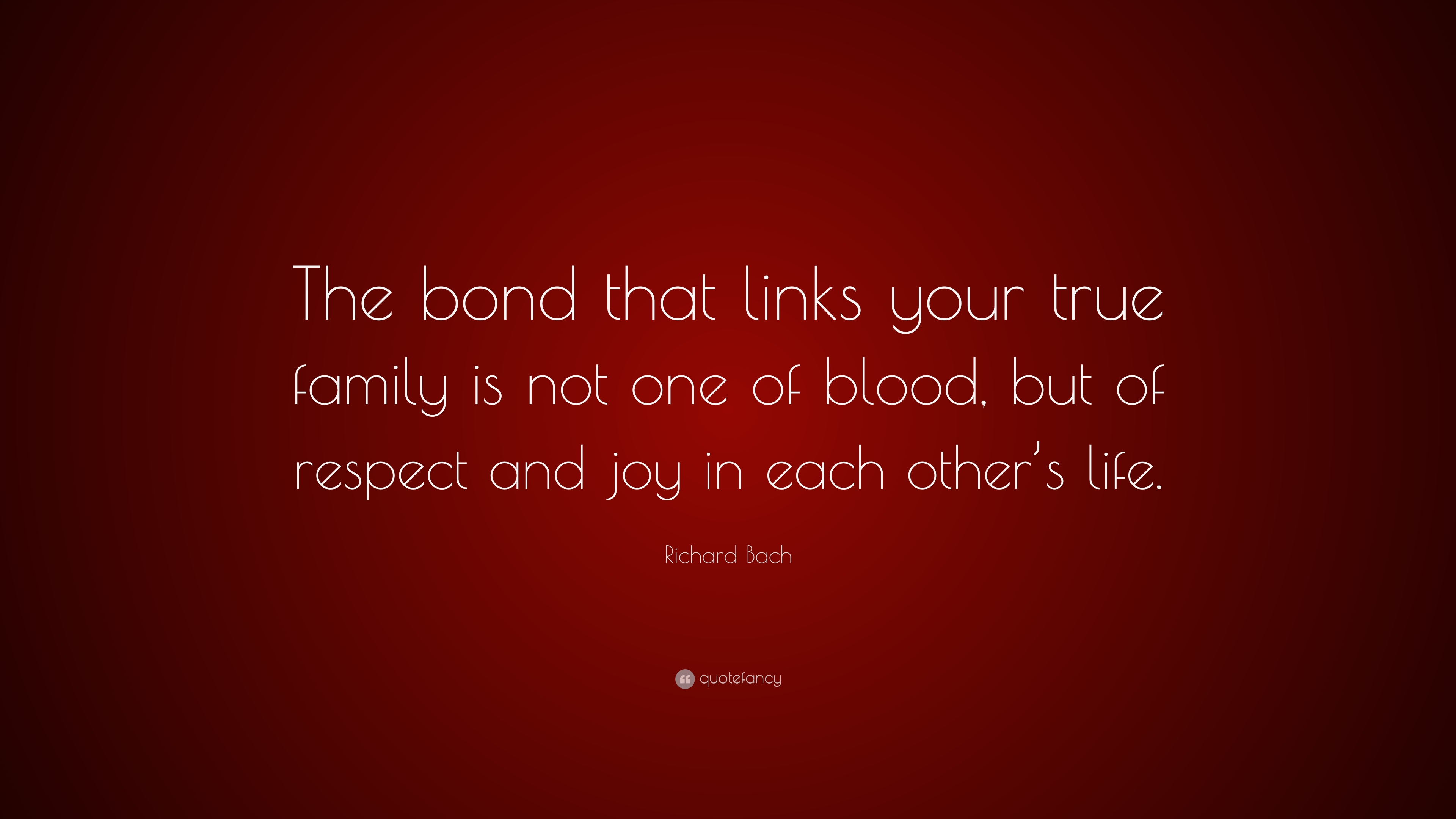 the bond that links your true family
