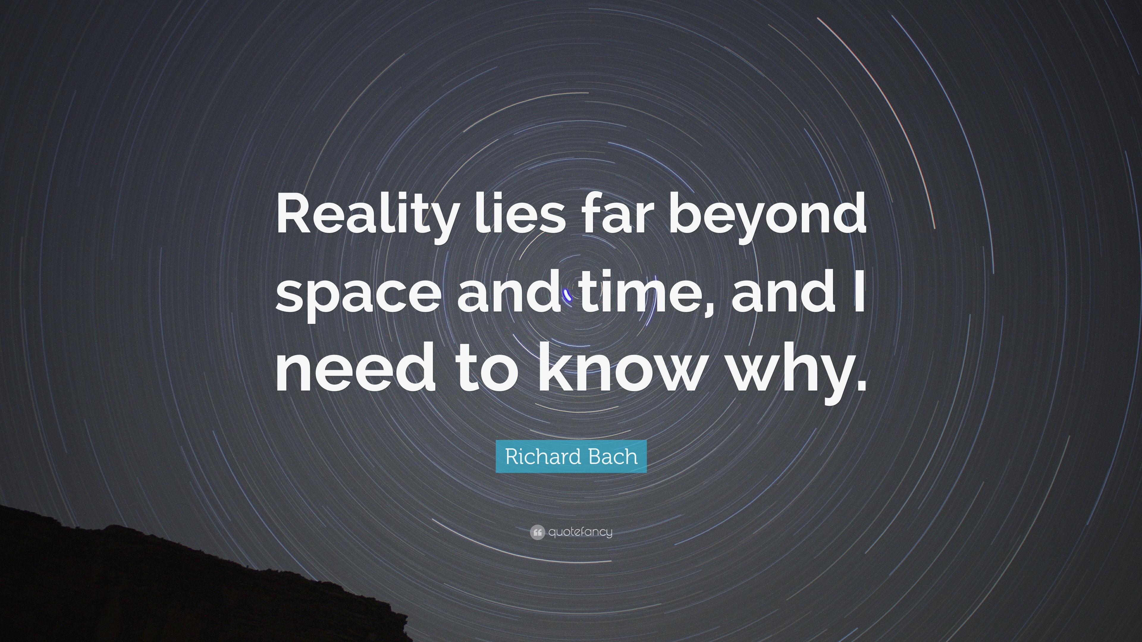 "Richard Bach Quote: ""Reality lies far beyond space and time ..."