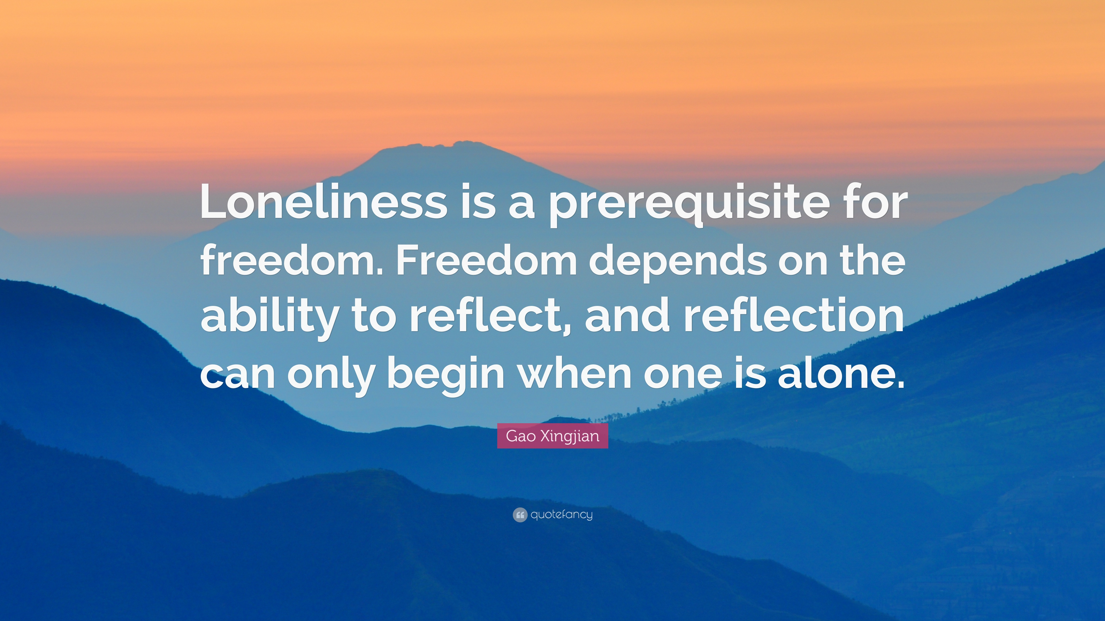 LONELINESS: FREEDOM OR INSULATION 61