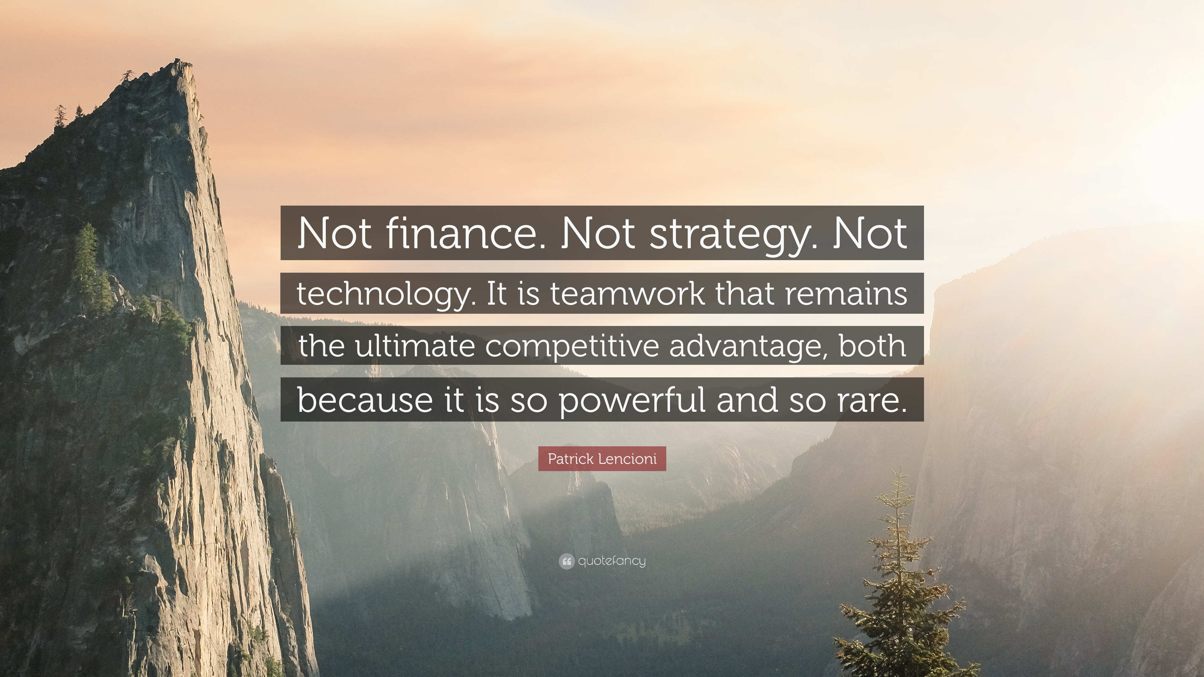 "Finance Quotes Patrick Lencioni Quote ""Not Financenot Strategynot Technology"
