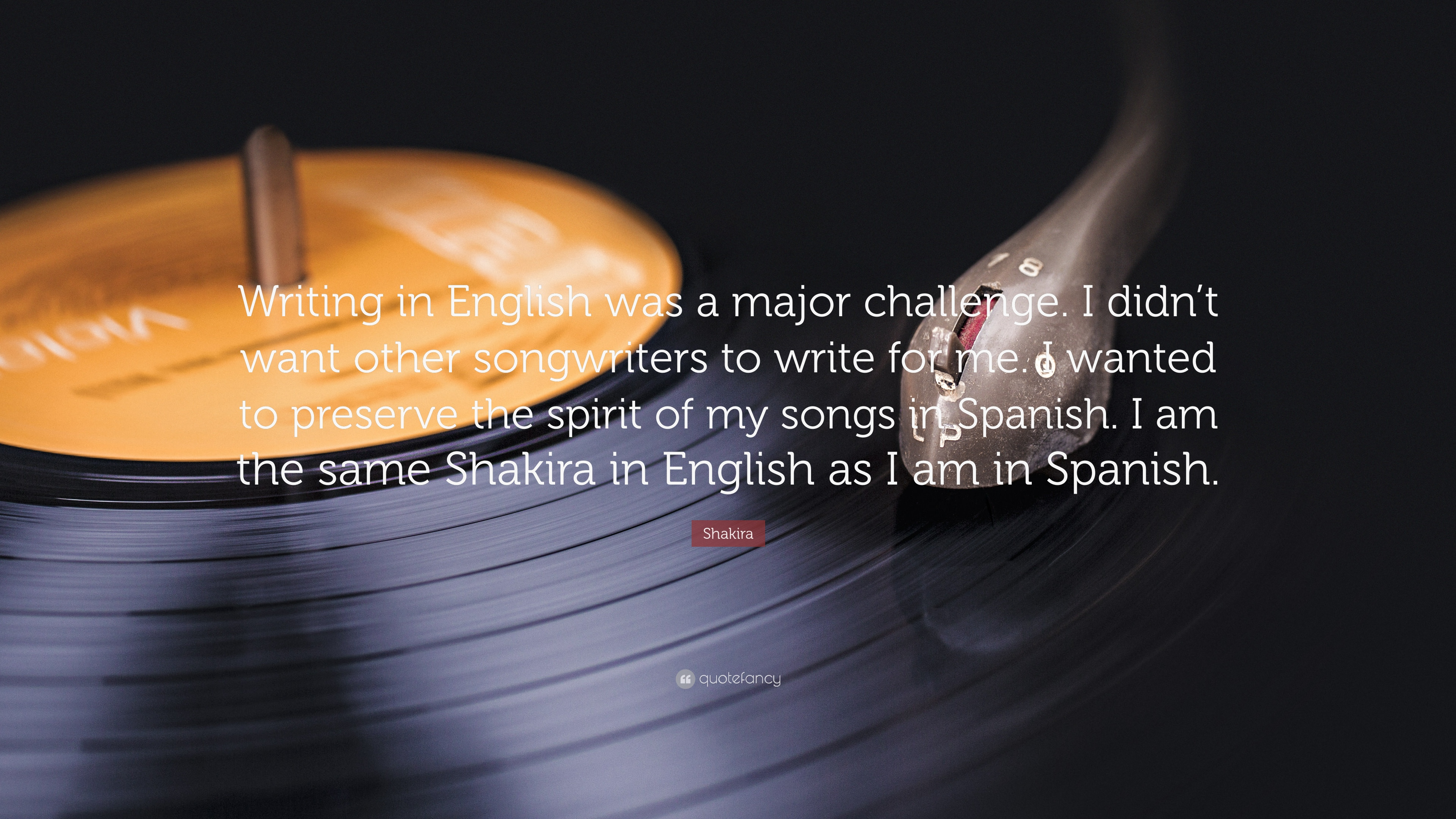 Shakira Quote Writing In English Was A Major Challenge