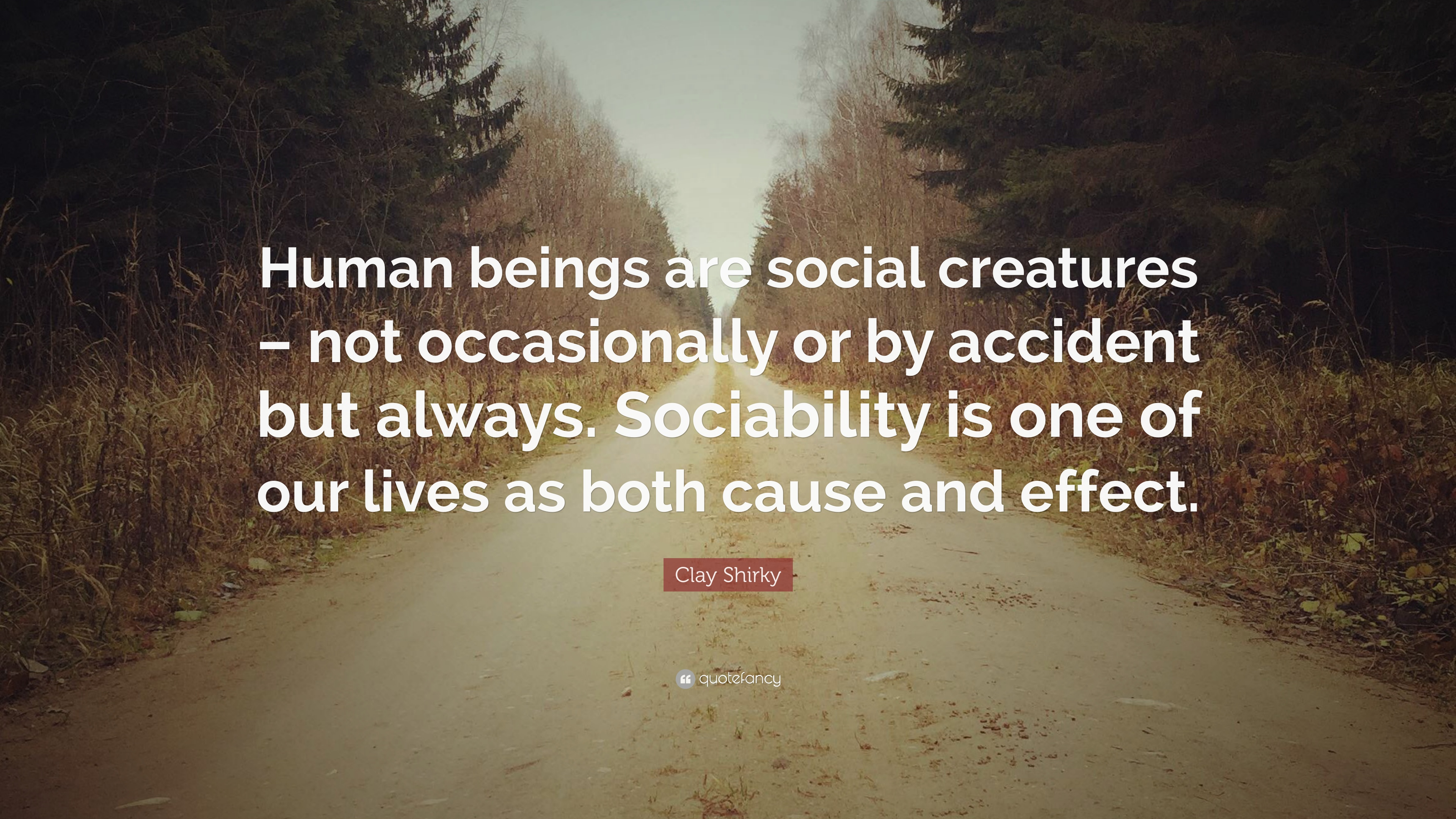 humans are hardwired to be social beings