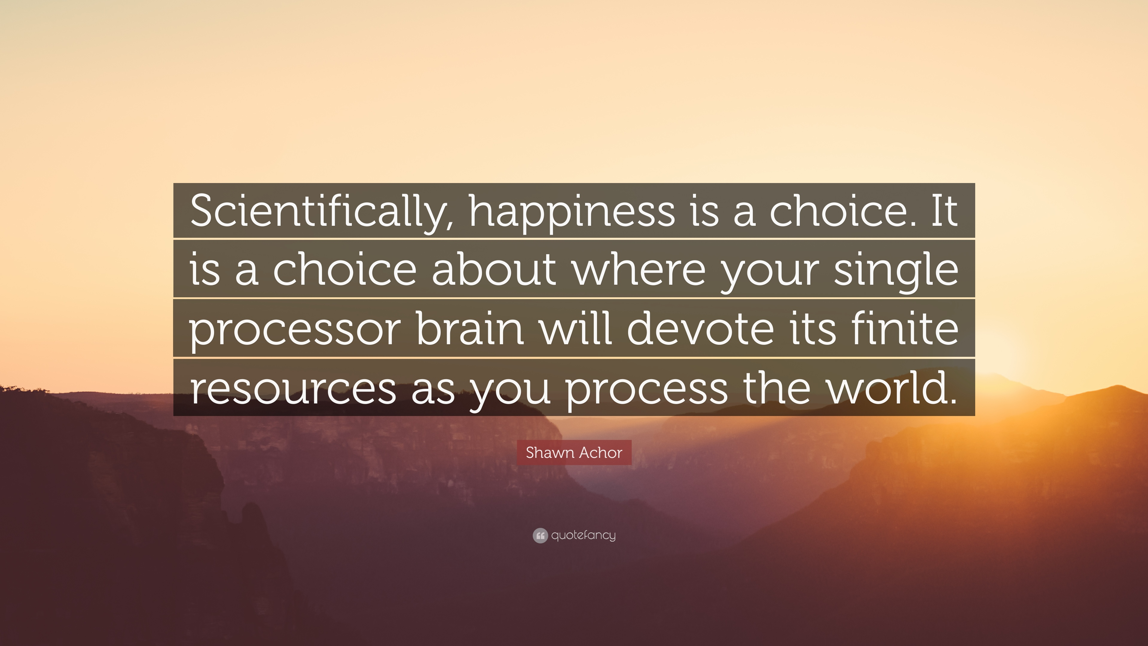 "Shawn Achor Quotes New Shawn Achor Quote ""Scientifically Happiness Is A Choiceit Is A"