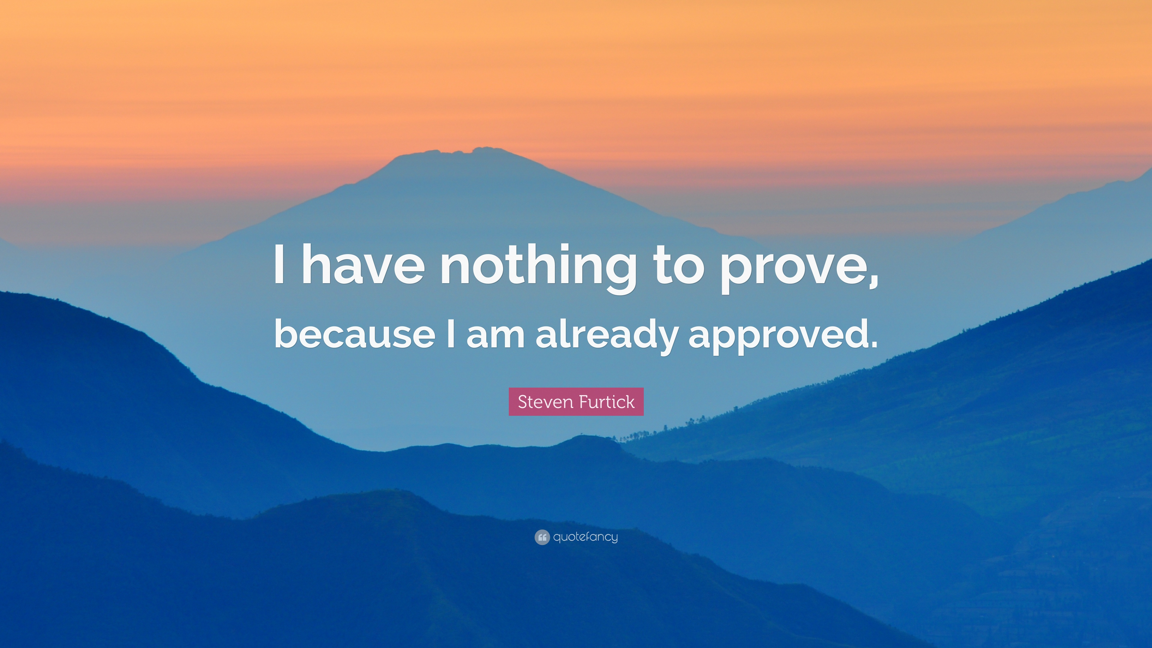 You Have Nothing To Prove Quotes: Steven Furtick Quotes (85 Wallpapers)