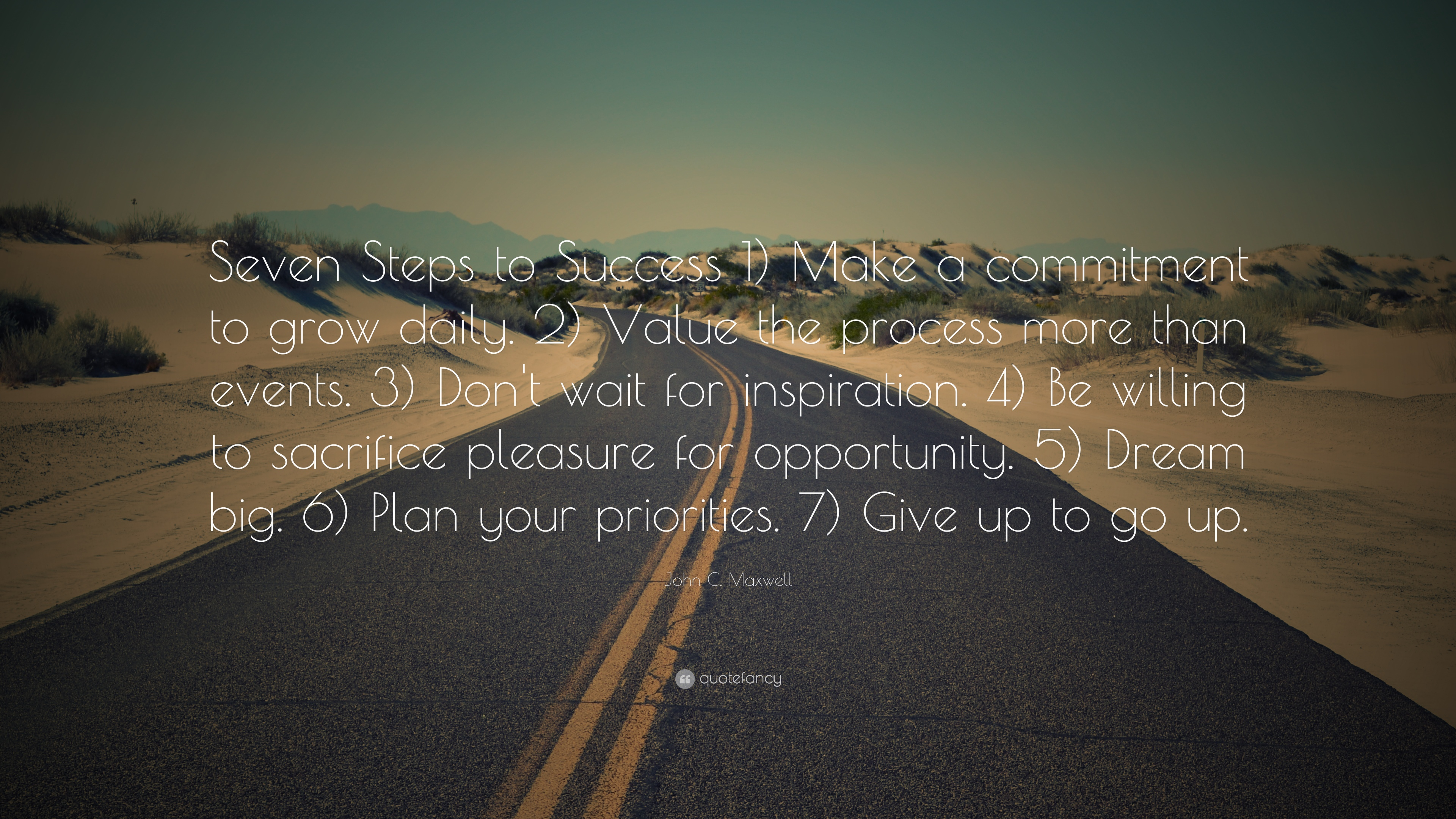 Motivational quotes dream quotes dream big quotes action quotes - John C Maxwell Quote Seven Steps To Success 1 Make A Commitment