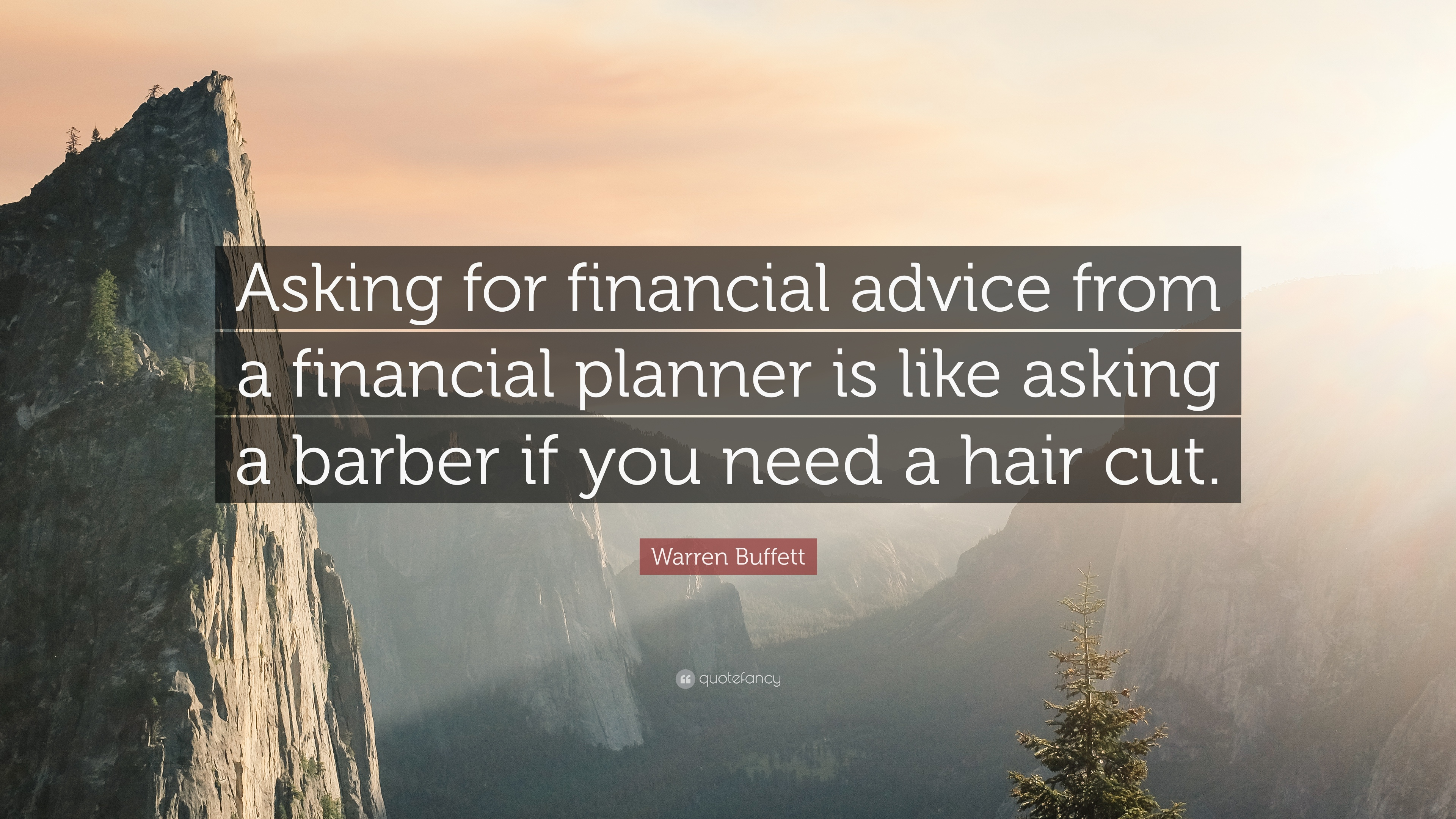 warren buffett quote   u201casking for financial advice from a
