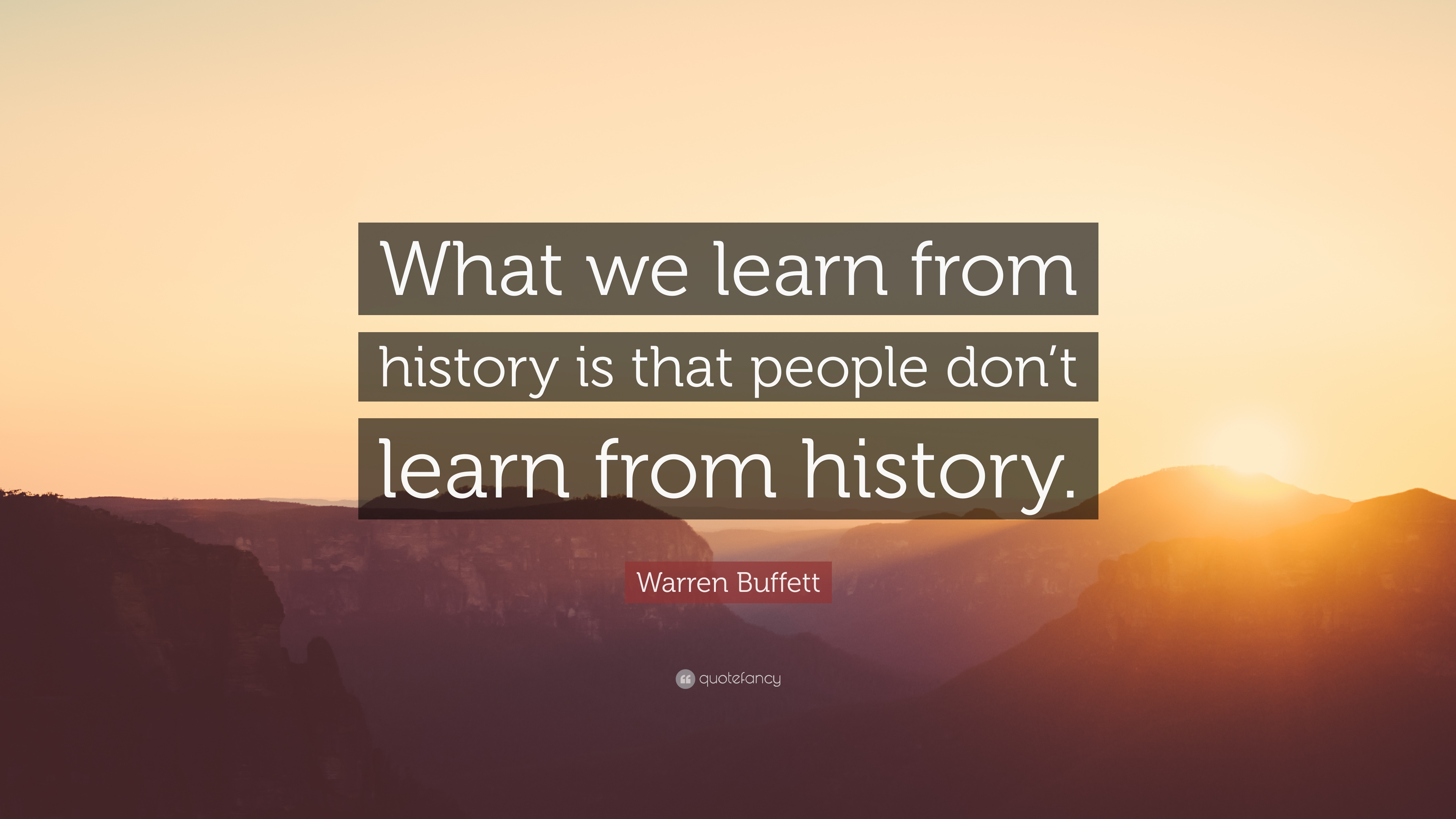 History Quotes, Sayings about History - The Quote Garden