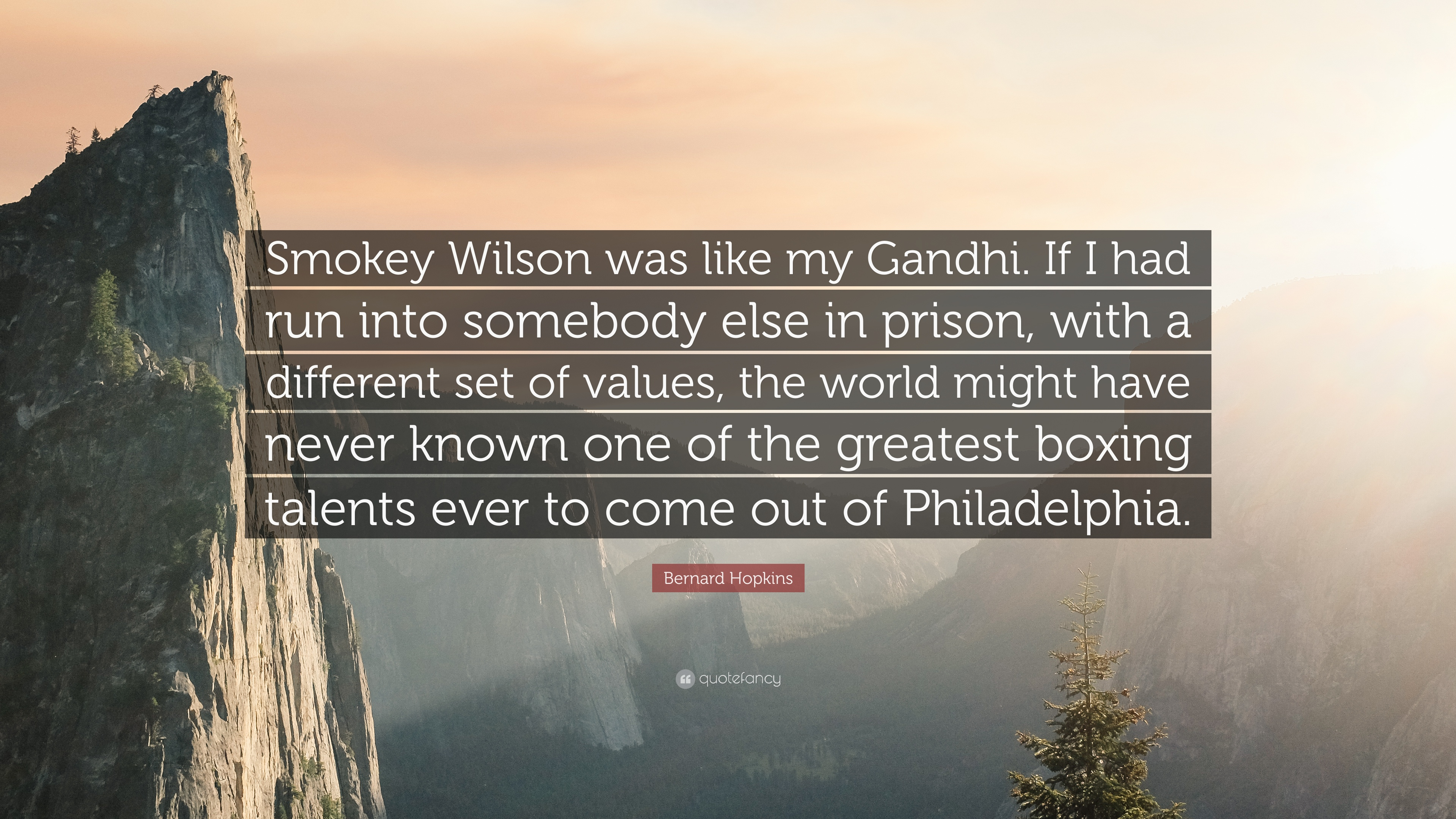 "Bernard Hopkins Quote: ""Smokey Wilson Was Like My Gandhi"