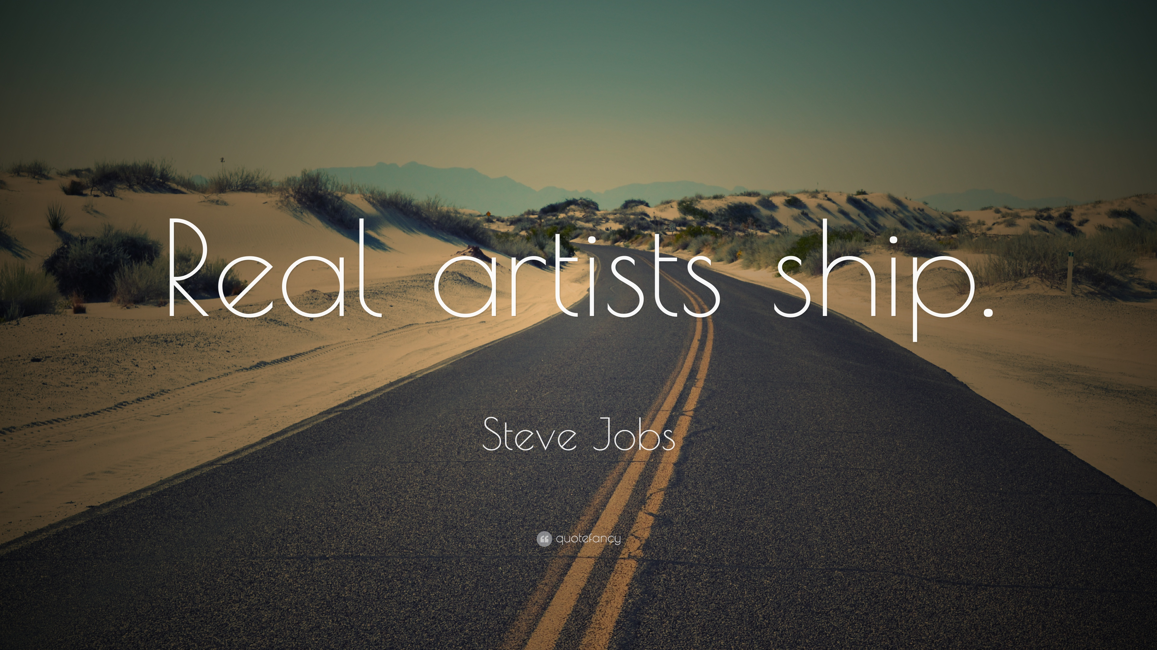 """steve jobs quote: """"real artists ship."""" (24 wallpapers) - quotefancy"""