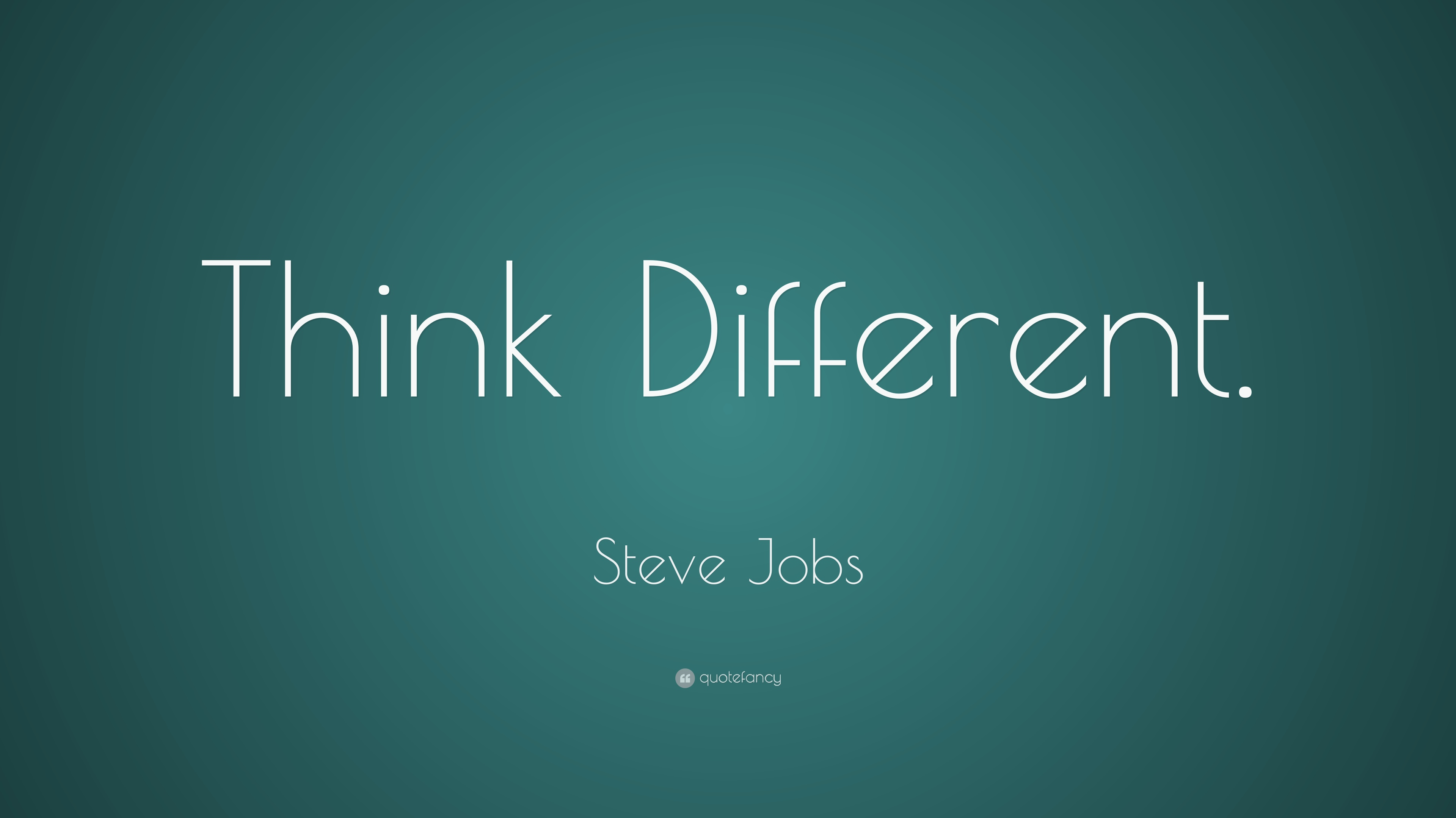 "Steve Jobs Quote: ""Think Different."" (21 Wallpapers"