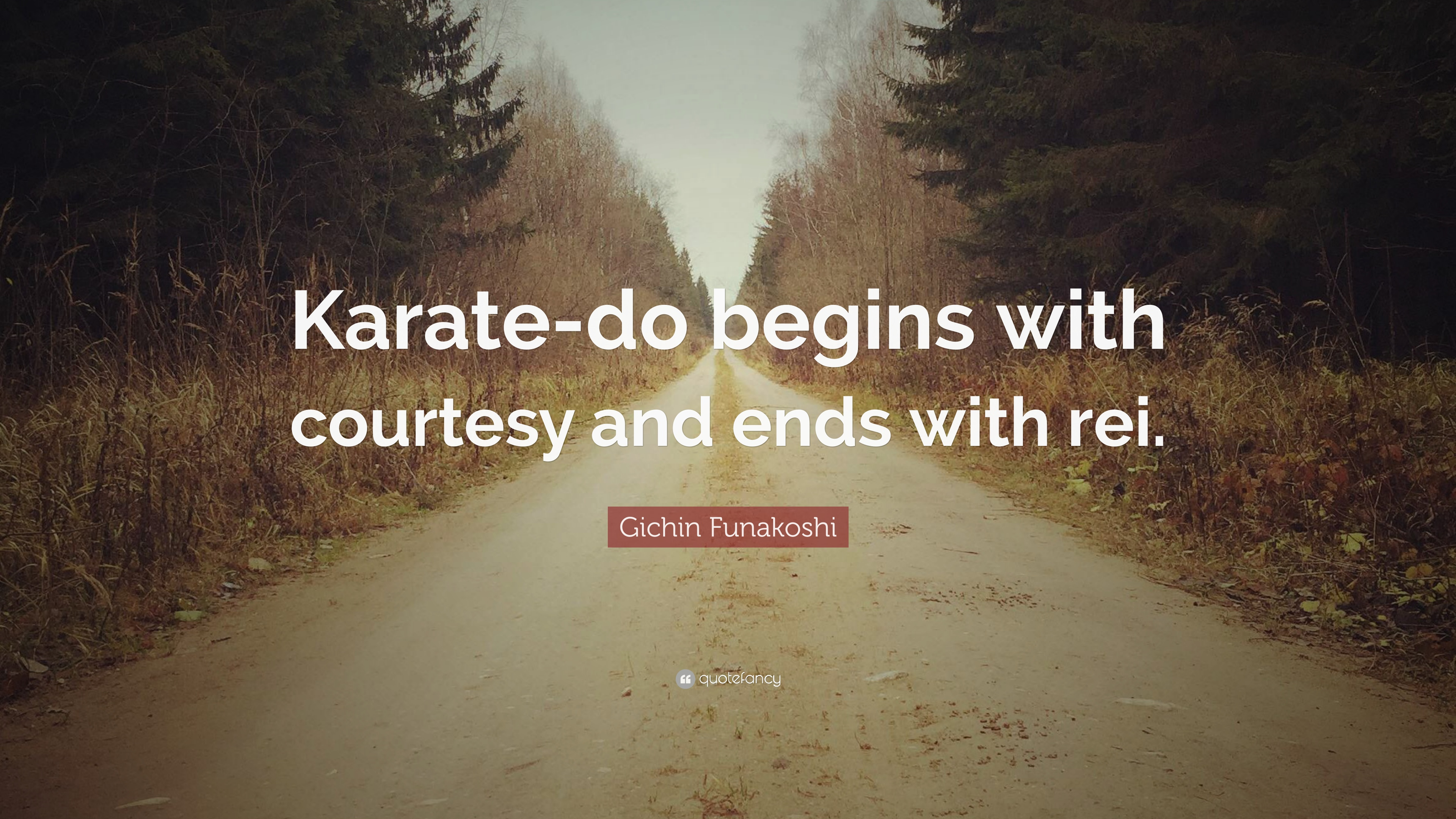 Gichin Funakoshi Quote Karate Do Begins With Courtesy And