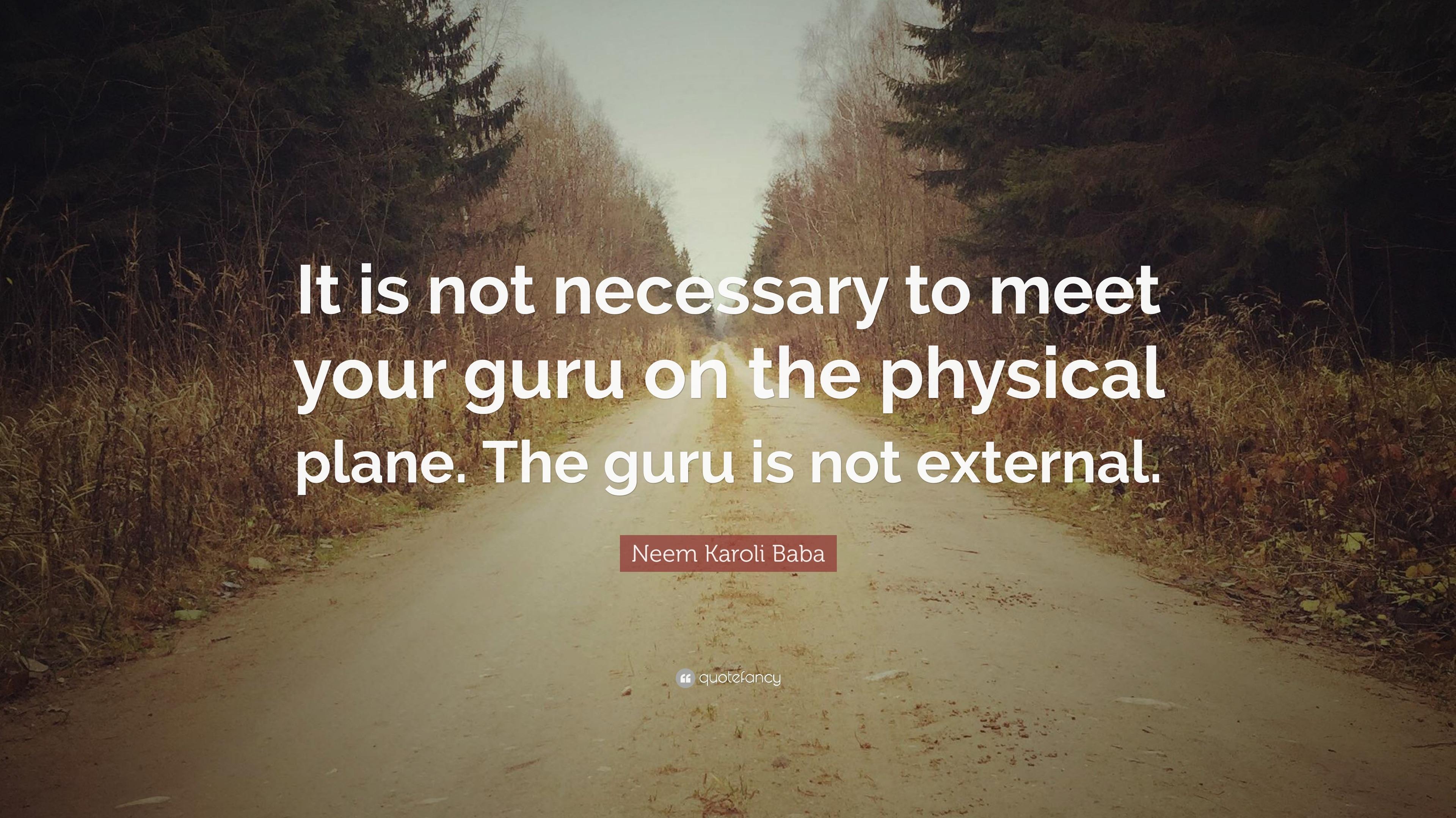 how to meet your guru