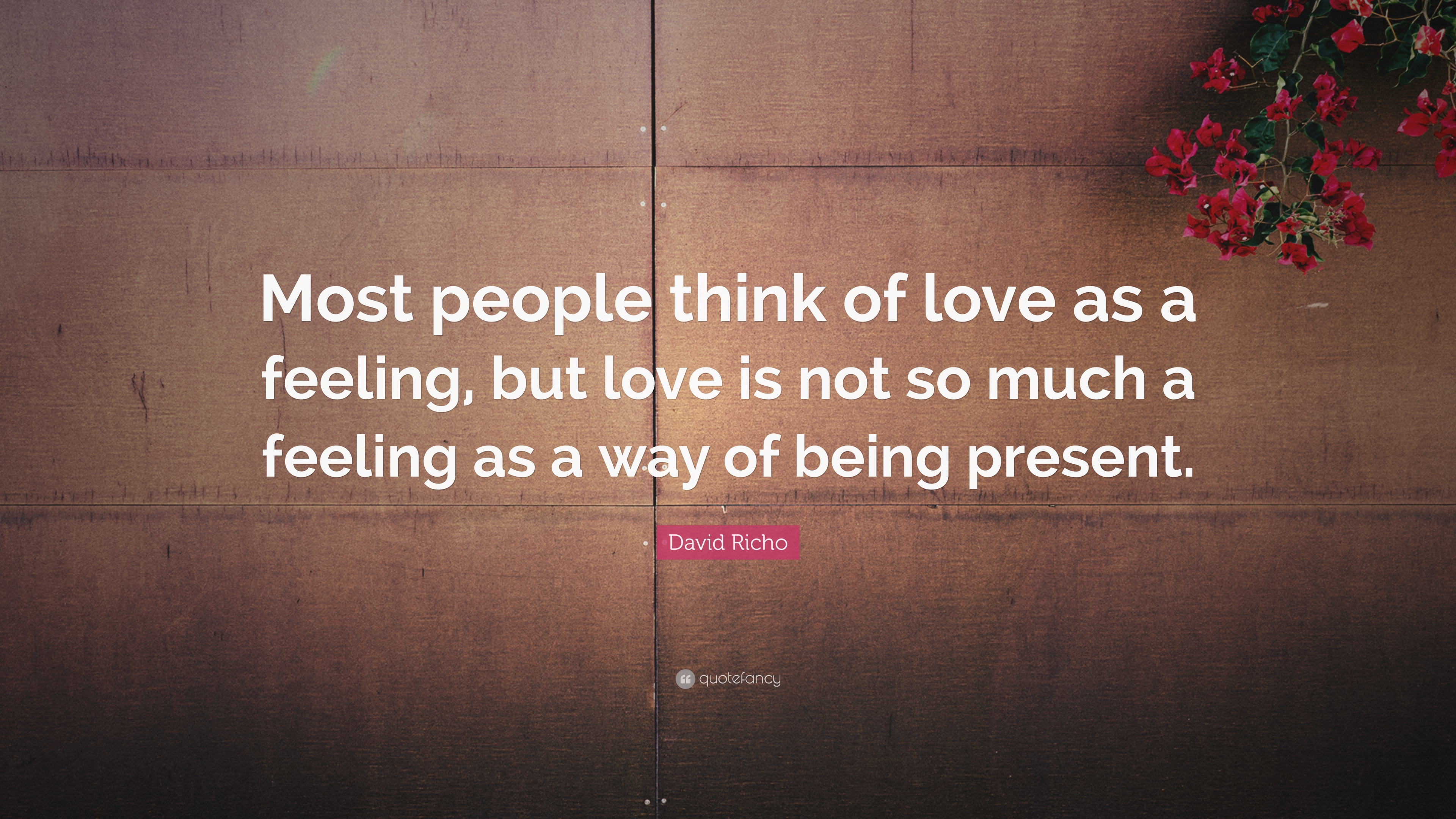 Love is present in most
