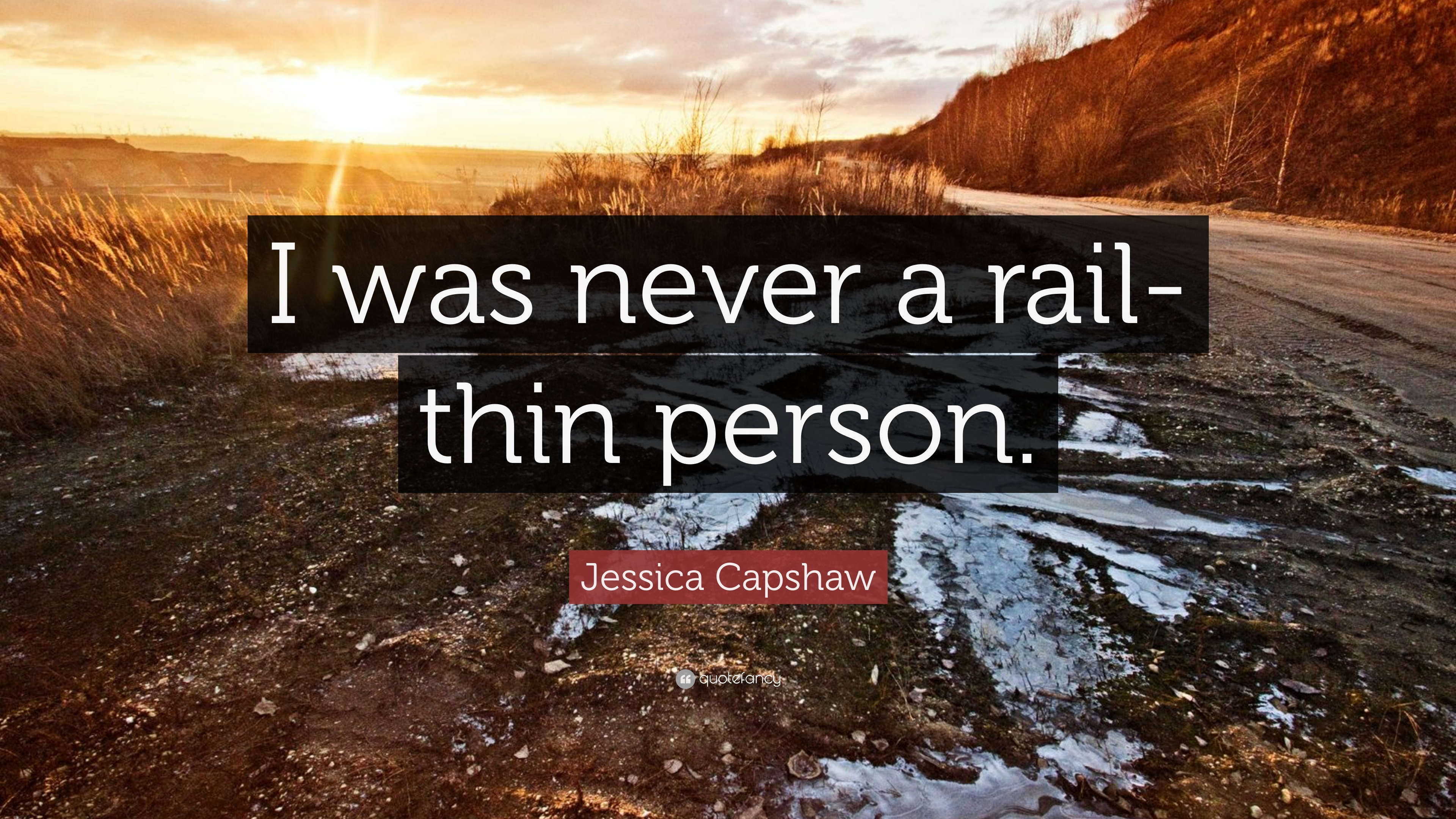 Jessica Capshaw Quote I Was Never A Rail Thin Person 7