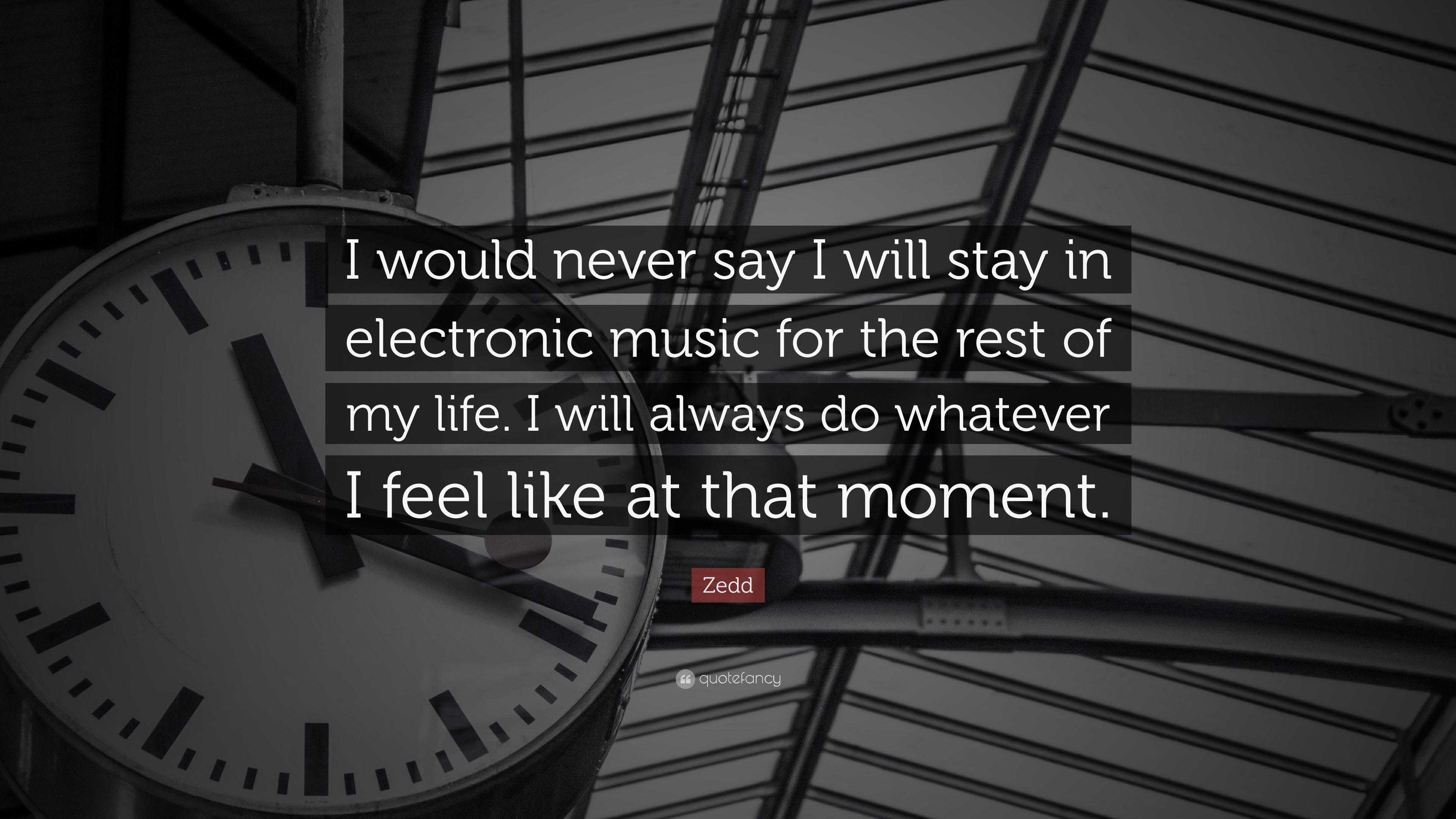 Zedd Quote I Would Never Say I Will Stay In Electronic Music For