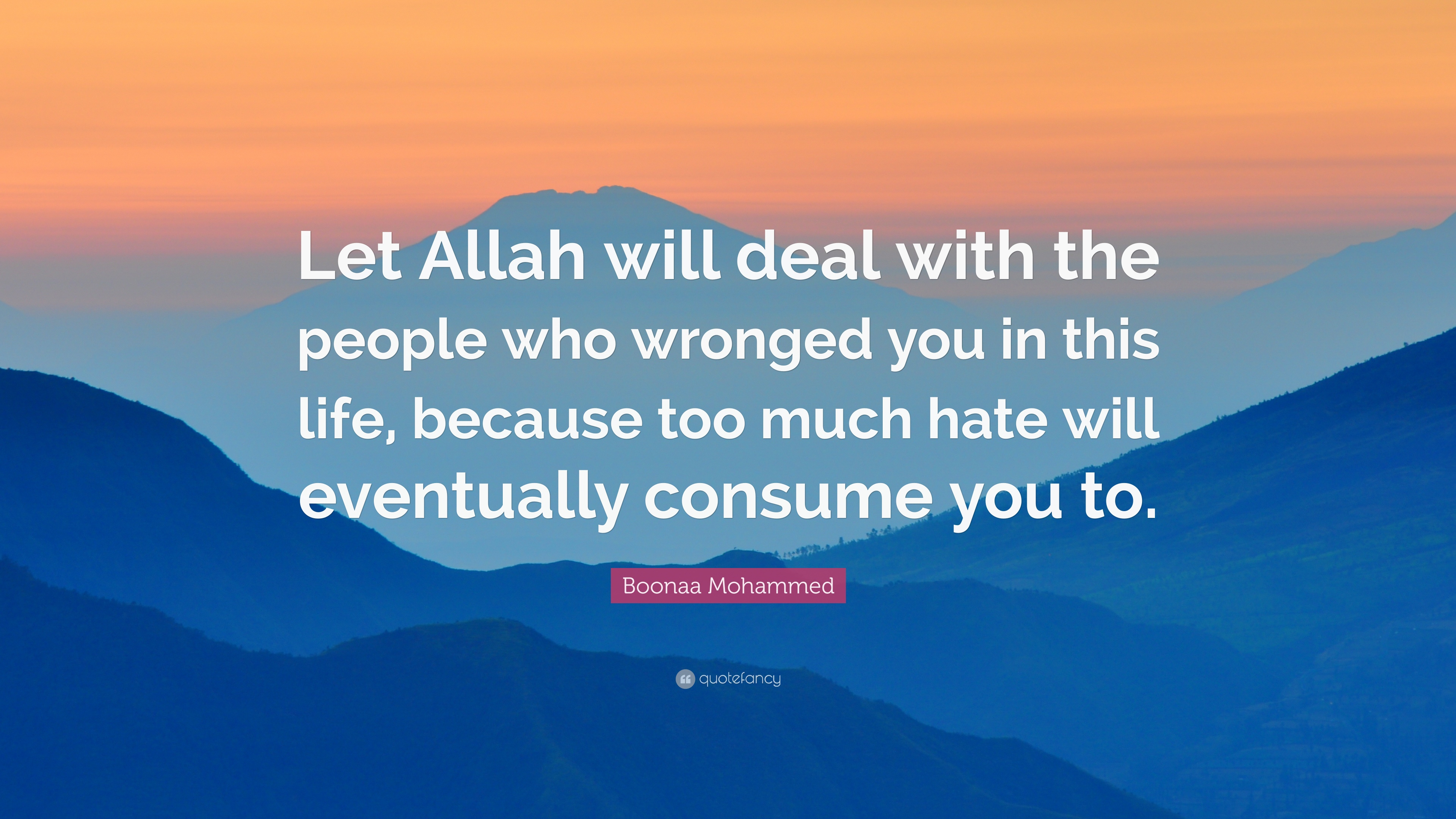 """Boonaa Mohammed Quote: """"Let Allah Will Deal With The"""
