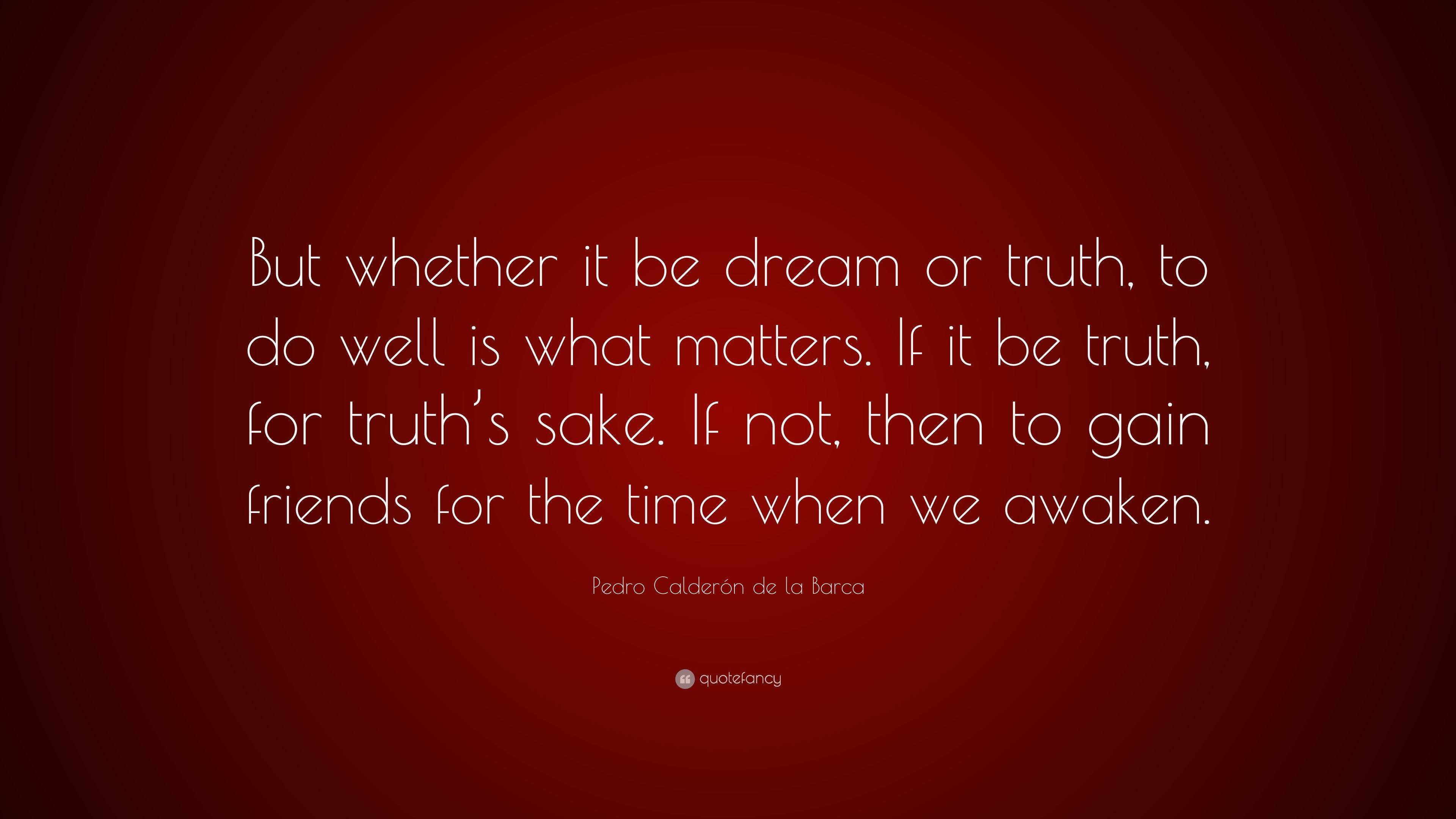 Dream or truth