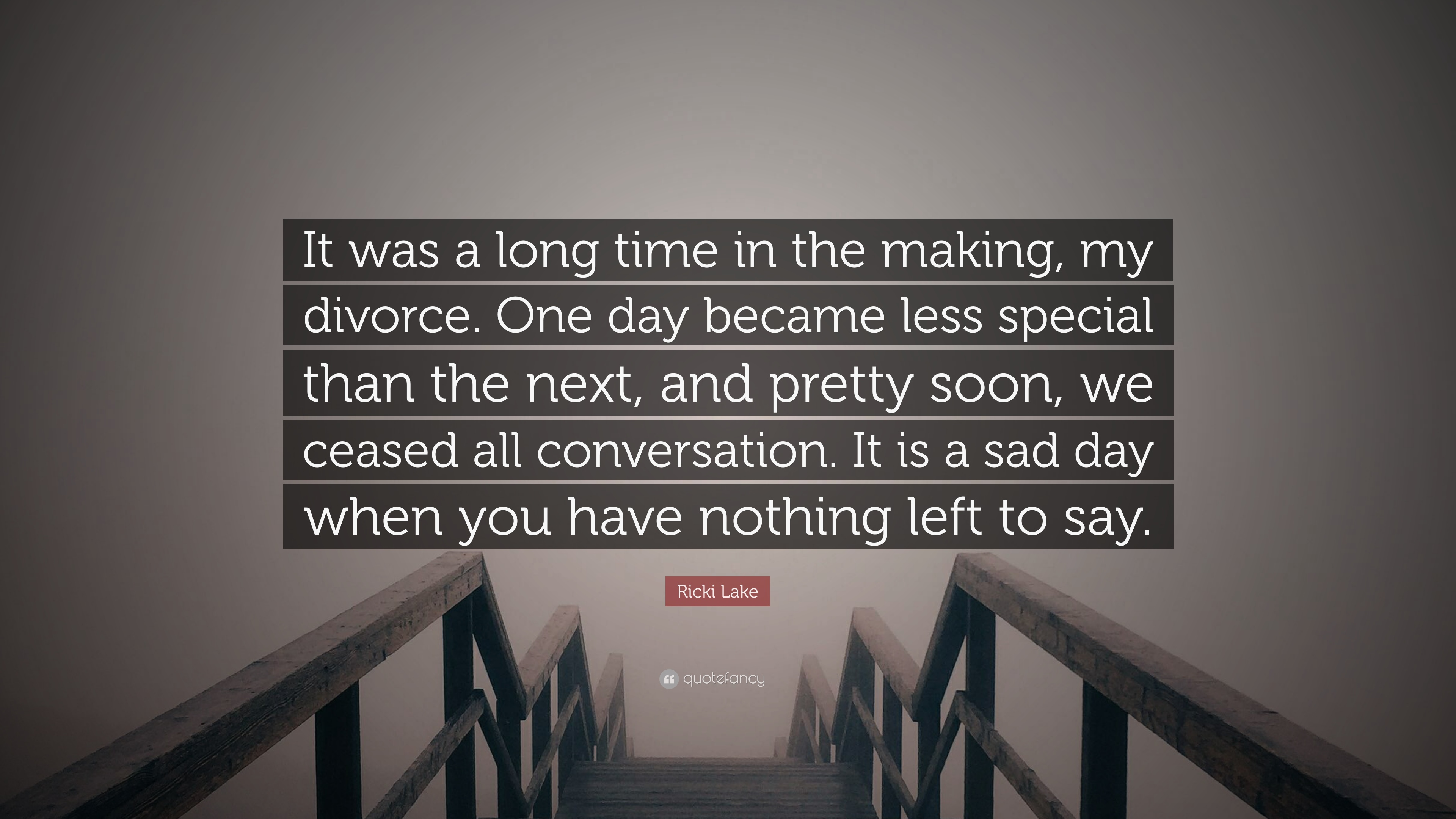 "Ricki Lake Quote: ""It Was A Long Time In The Making, My"