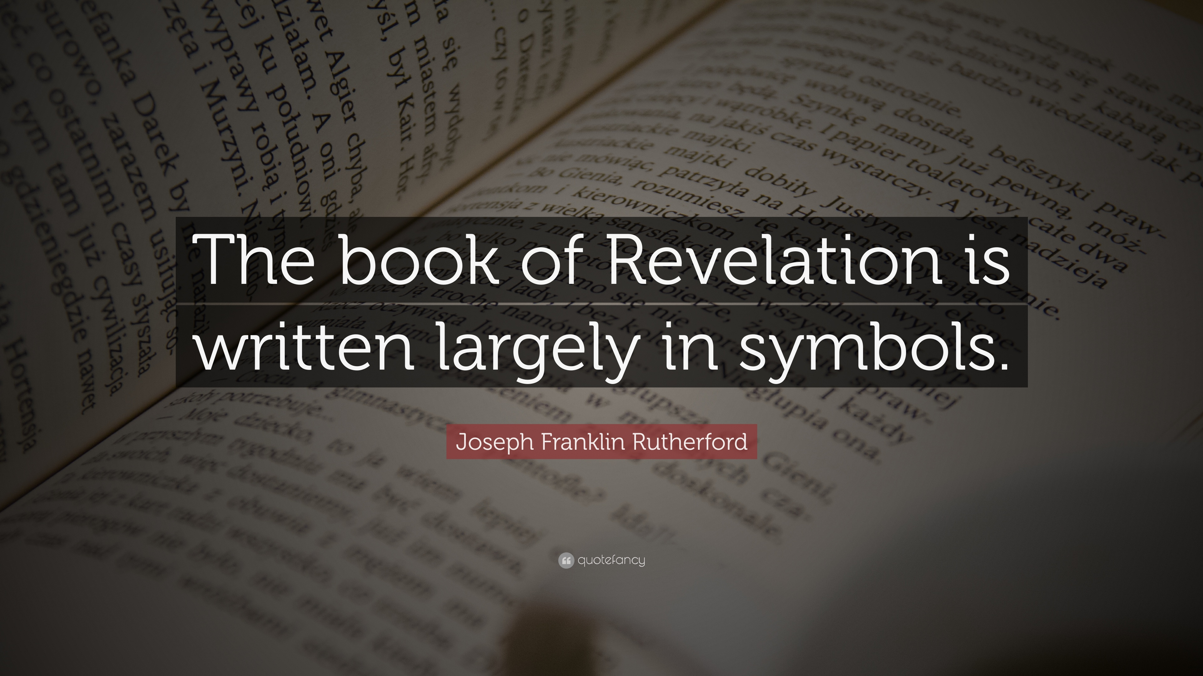 Joseph Franklin Rutherford Quote The Book Of Revelation Is Written