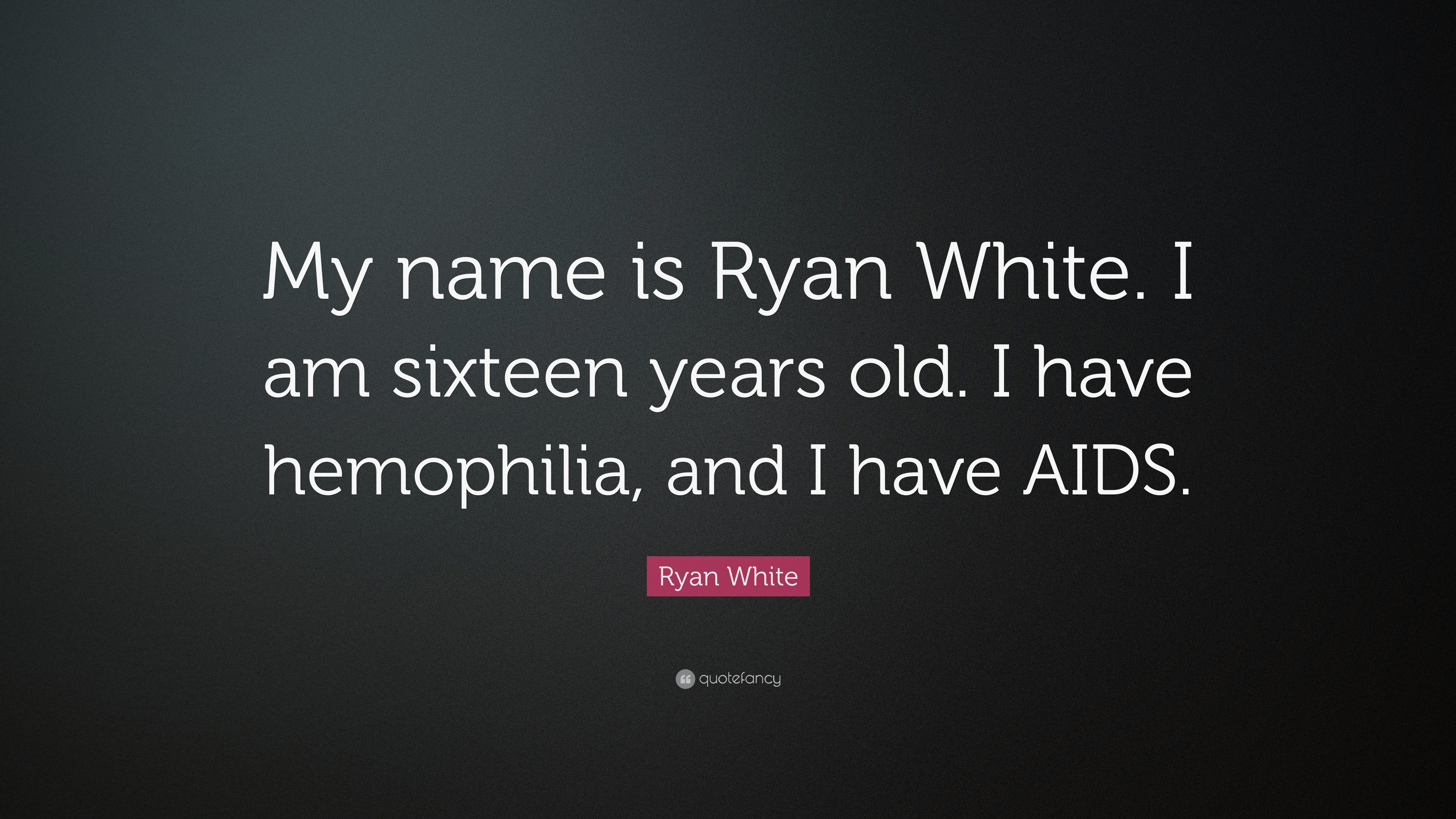 Ryan white quotes 25 wallpapers quotefancy - Ryan name wallpaper ...