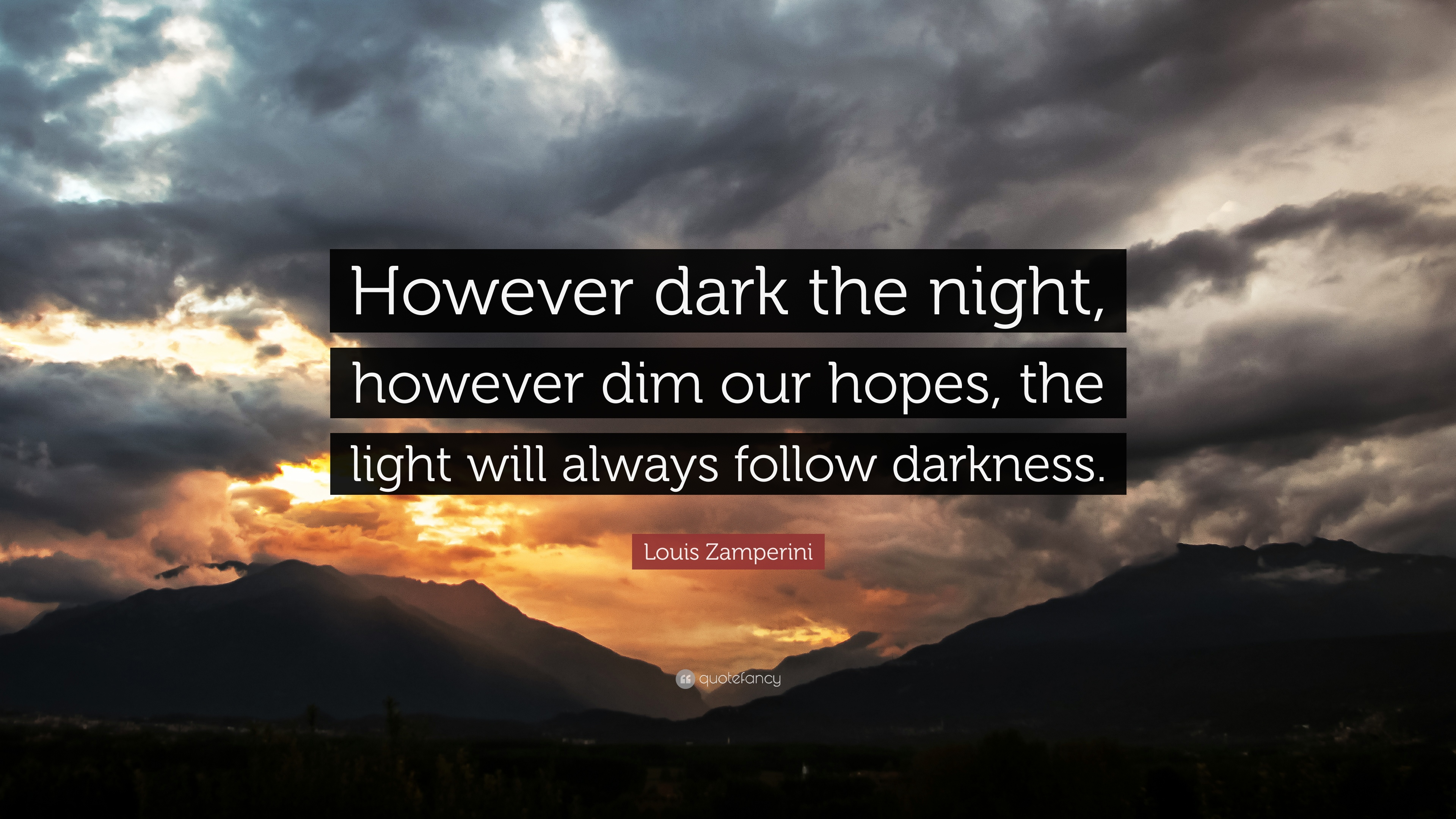 "Light And Dark Quotes Louis Zamperini Quote ""However Dark The Night However Dim Our"