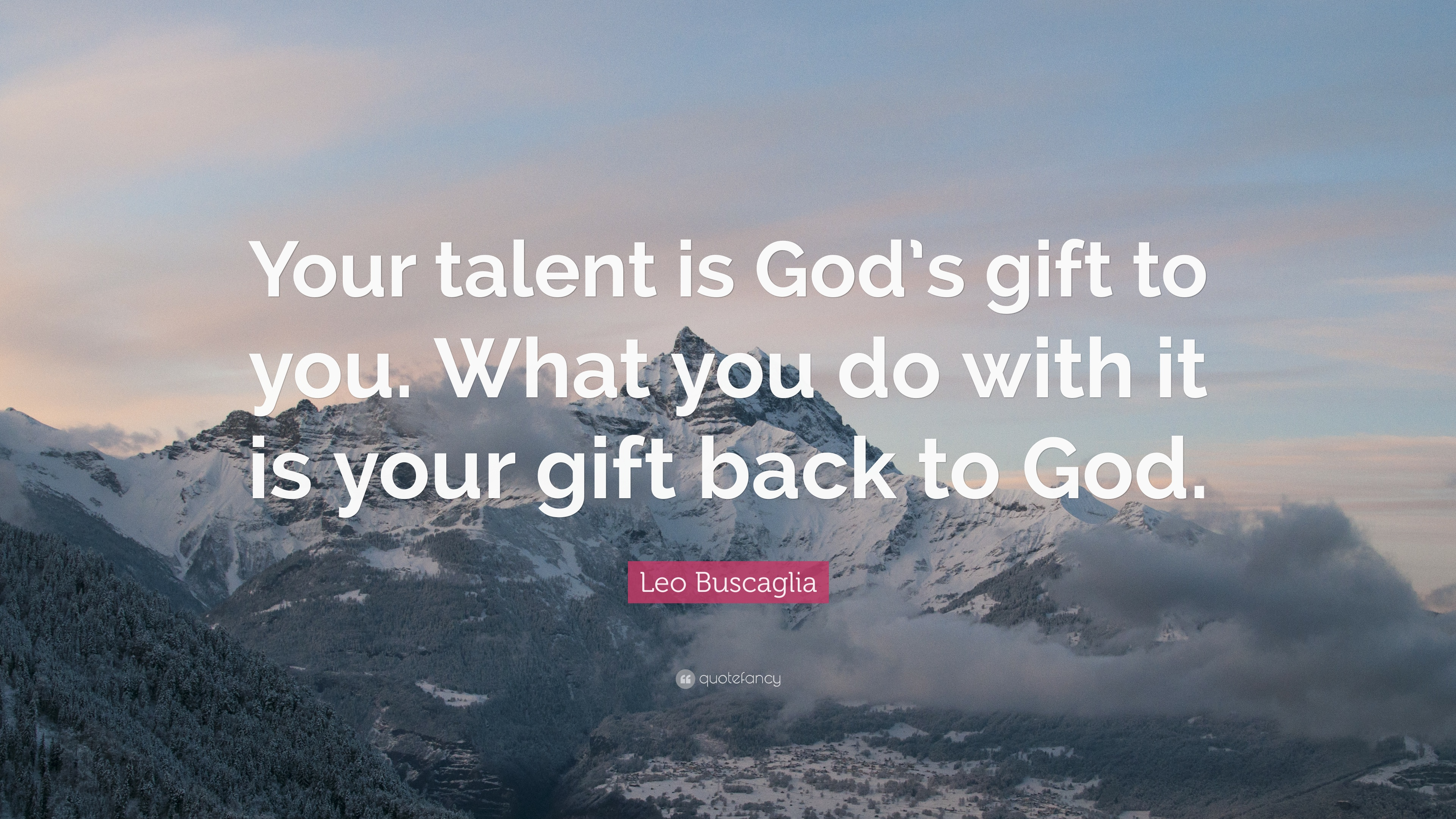 your talent is god rsquo s - photo #11