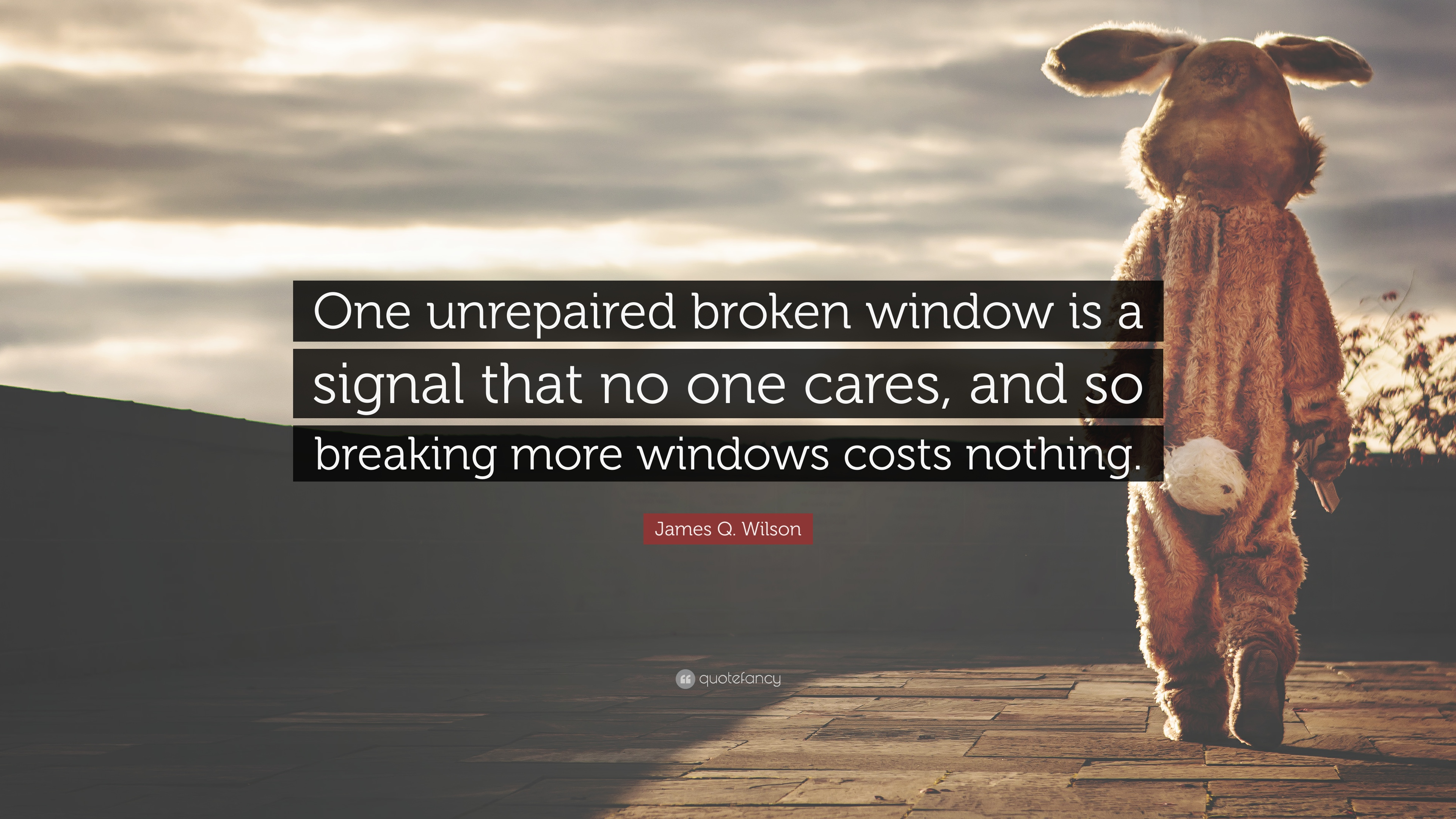 "Window Quotes James Qwilson Quote ""One Unrepaired Broken Window Is A Signal"