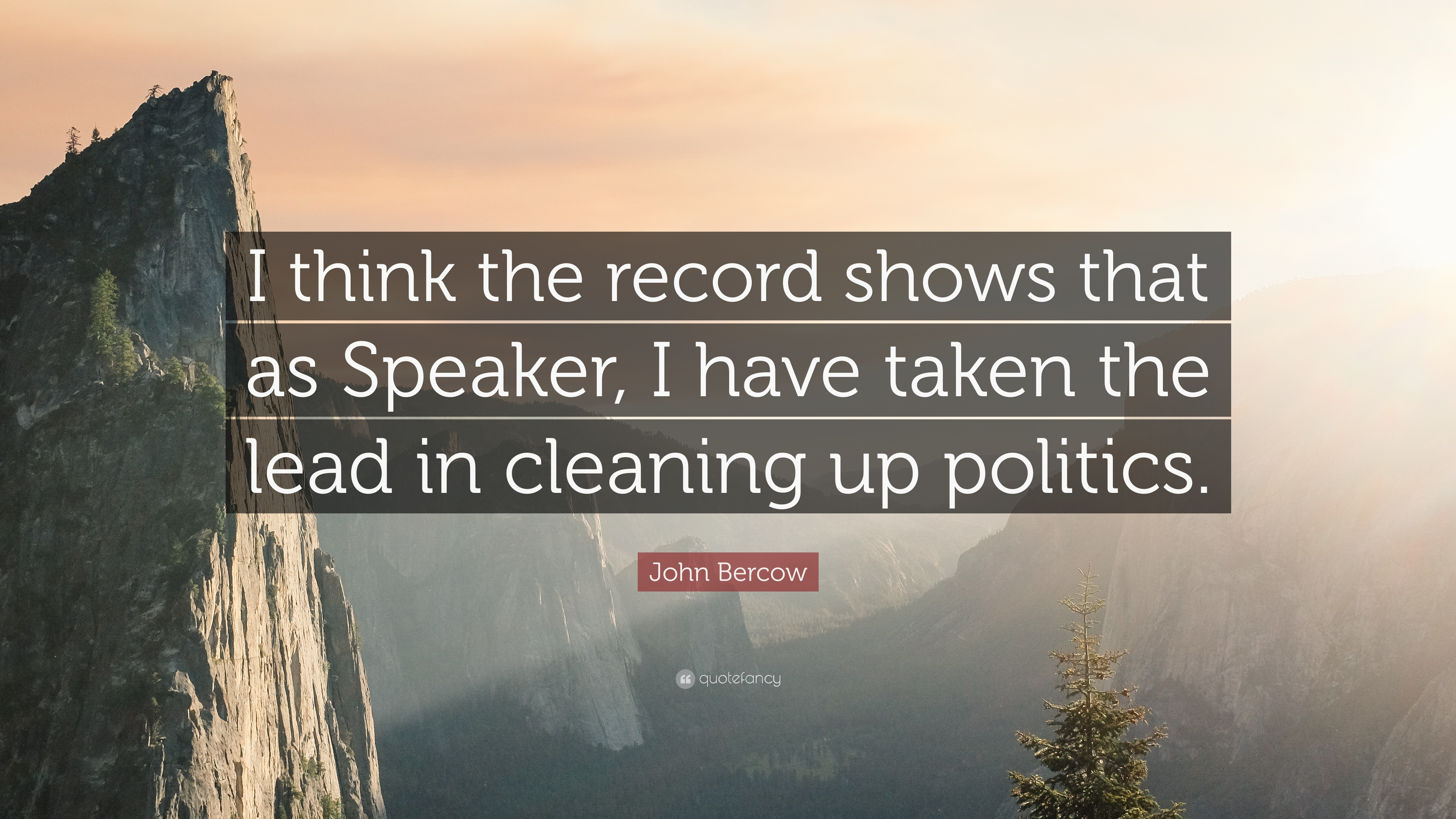 John Bercow Quote I Think The Record Shows That As Speaker I Have