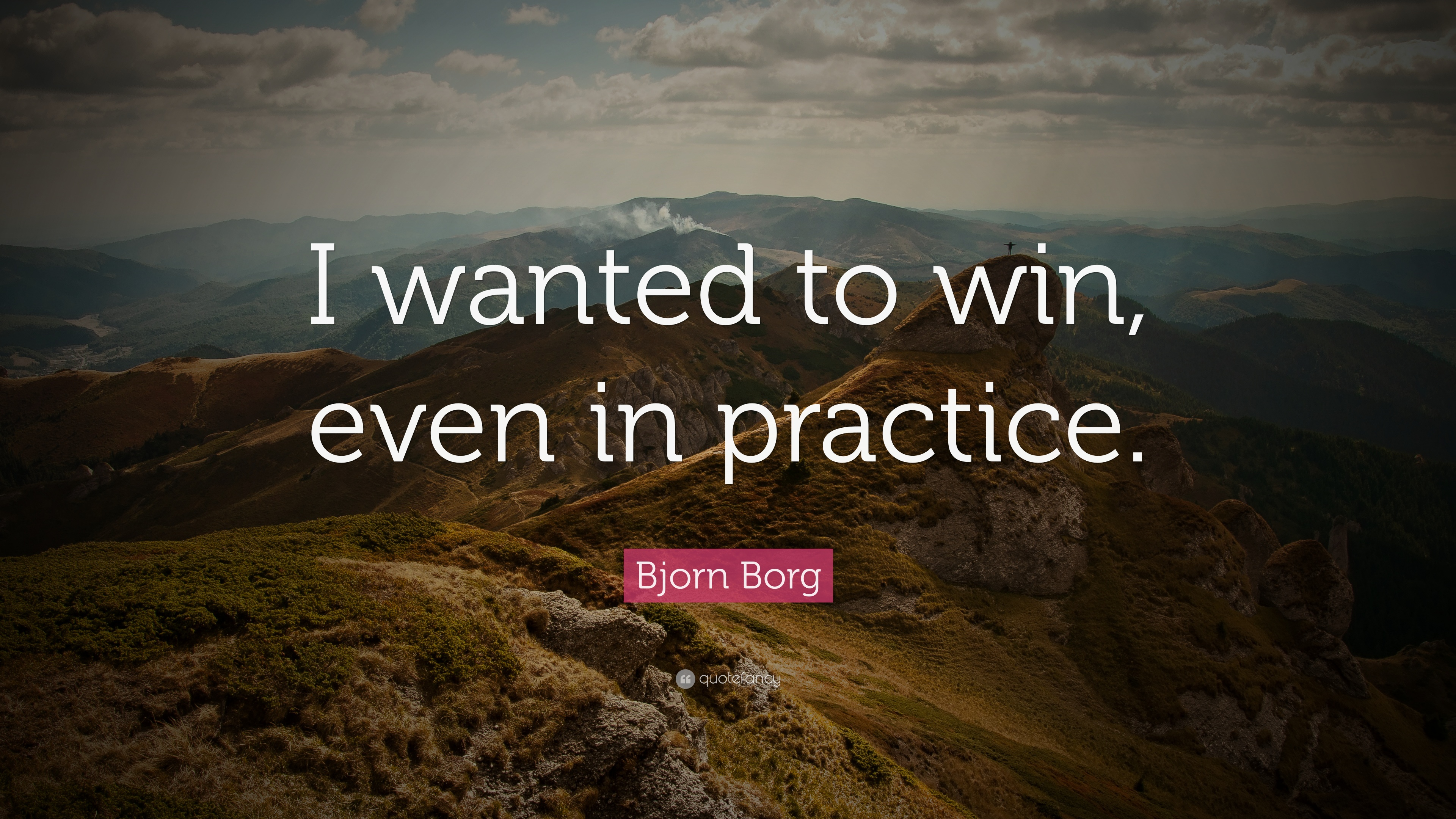 Bjorn borg quote i wanted to win even in practice 7 - We are the borg quote ...