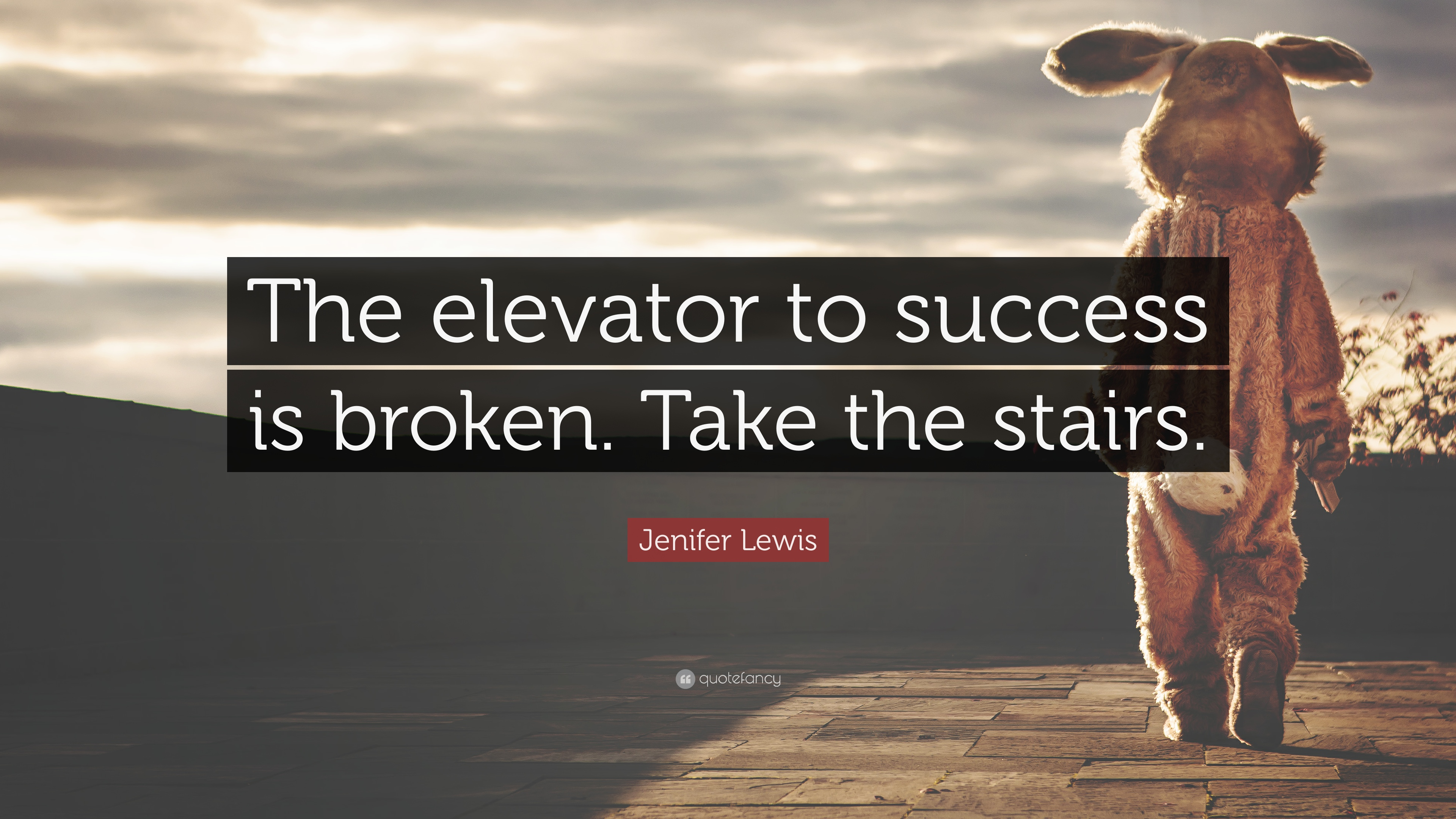 Jenifer Lewis Quote The Elevator To Success Is Broken Take The
