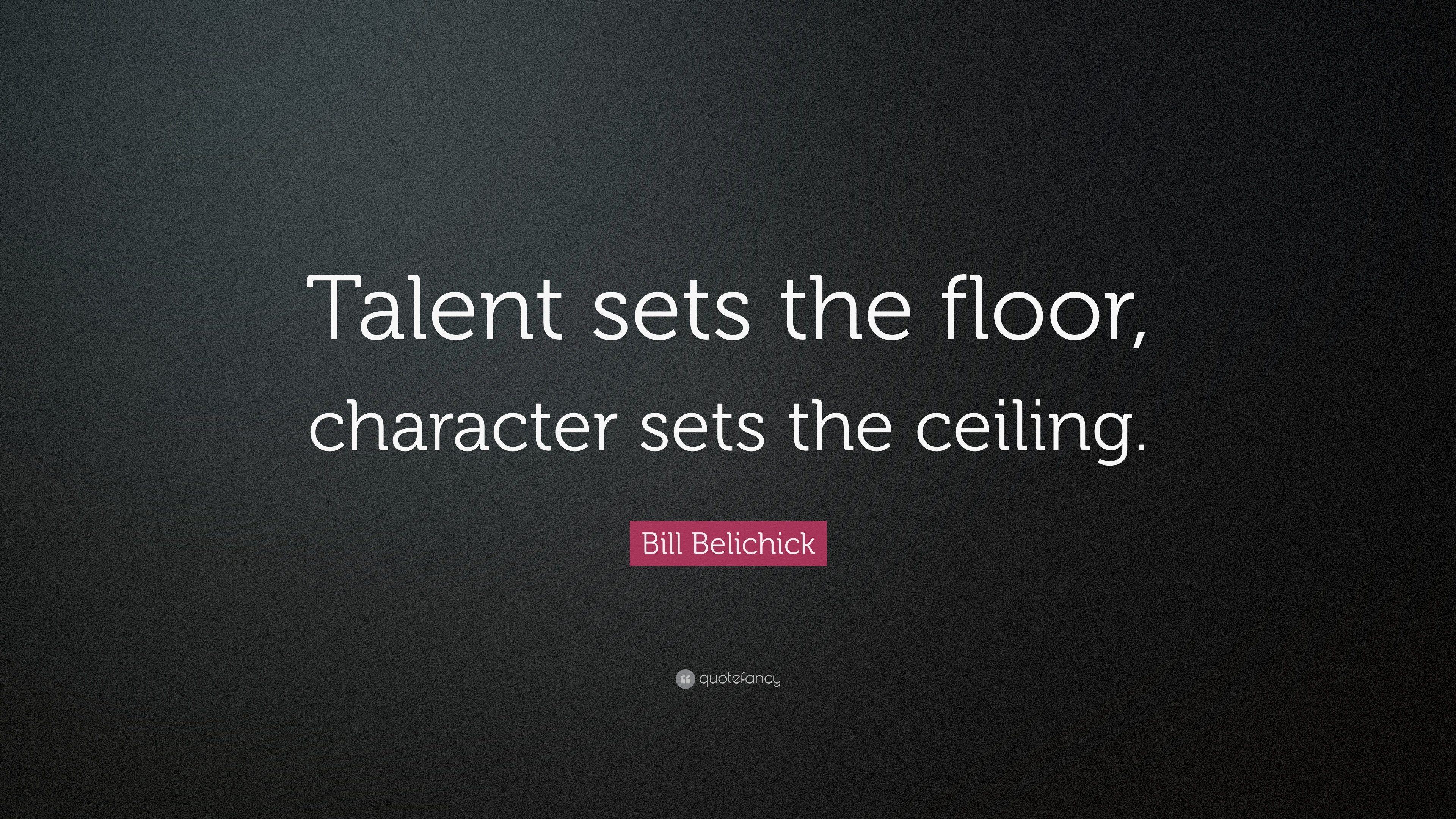 Quotes About Character Bill Belichick Quotes 20 Wallpapers  Quotefancy