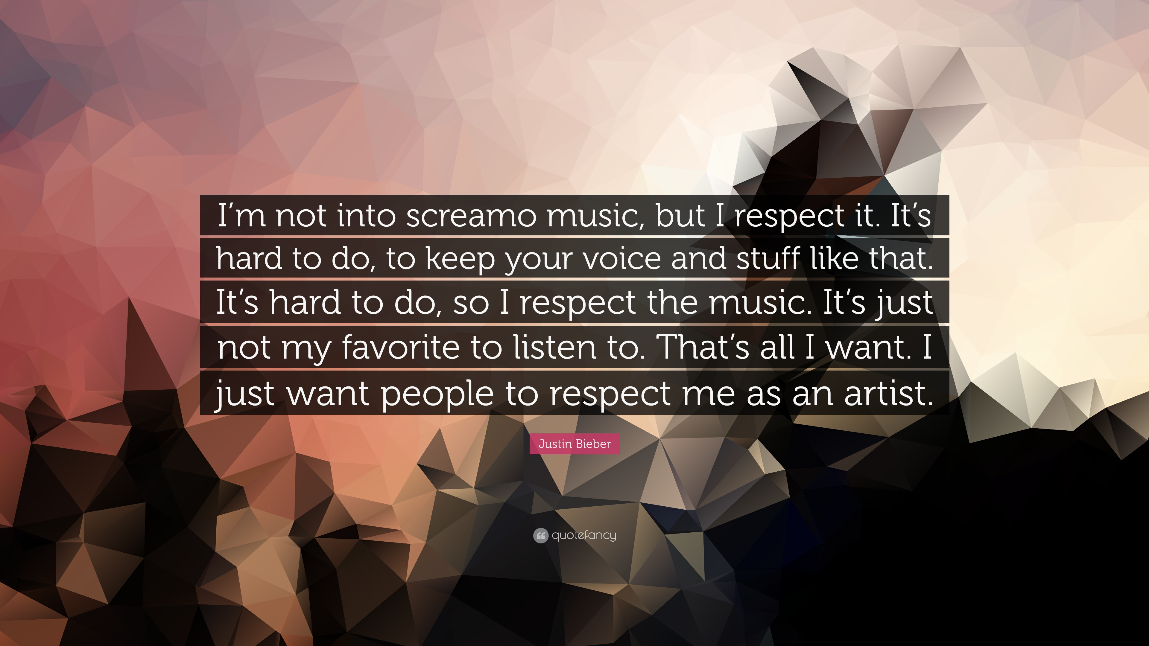 Popular Wallpaper Music Screamo - 134981-Justin-Bieber-Quote-I-m-not-into-screamo-music-but-I-respect-it-It  Best Photo Reference_87224.jpg