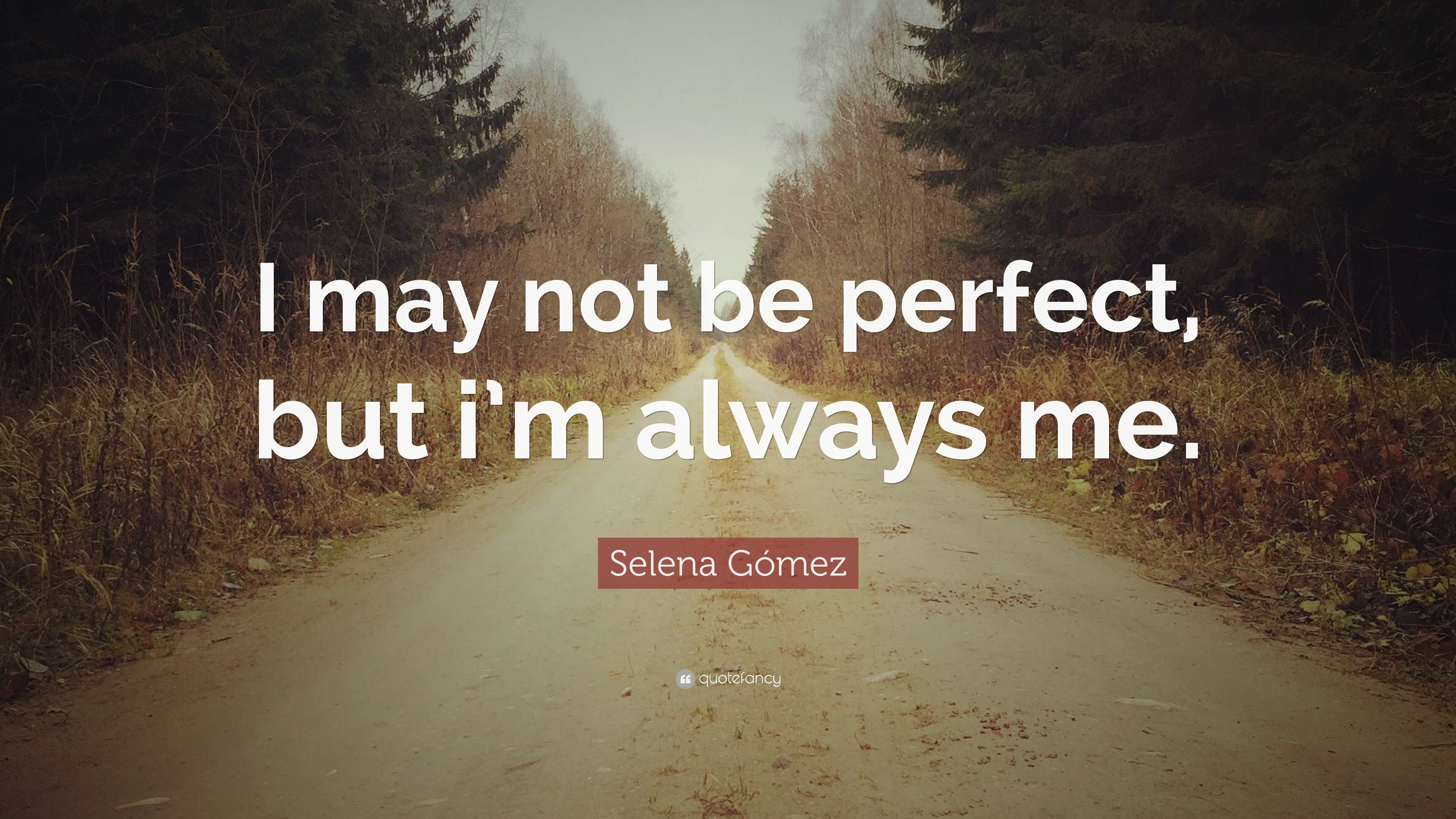 Selena Gómez Quotes (100 wallpapers) - Quotefancy