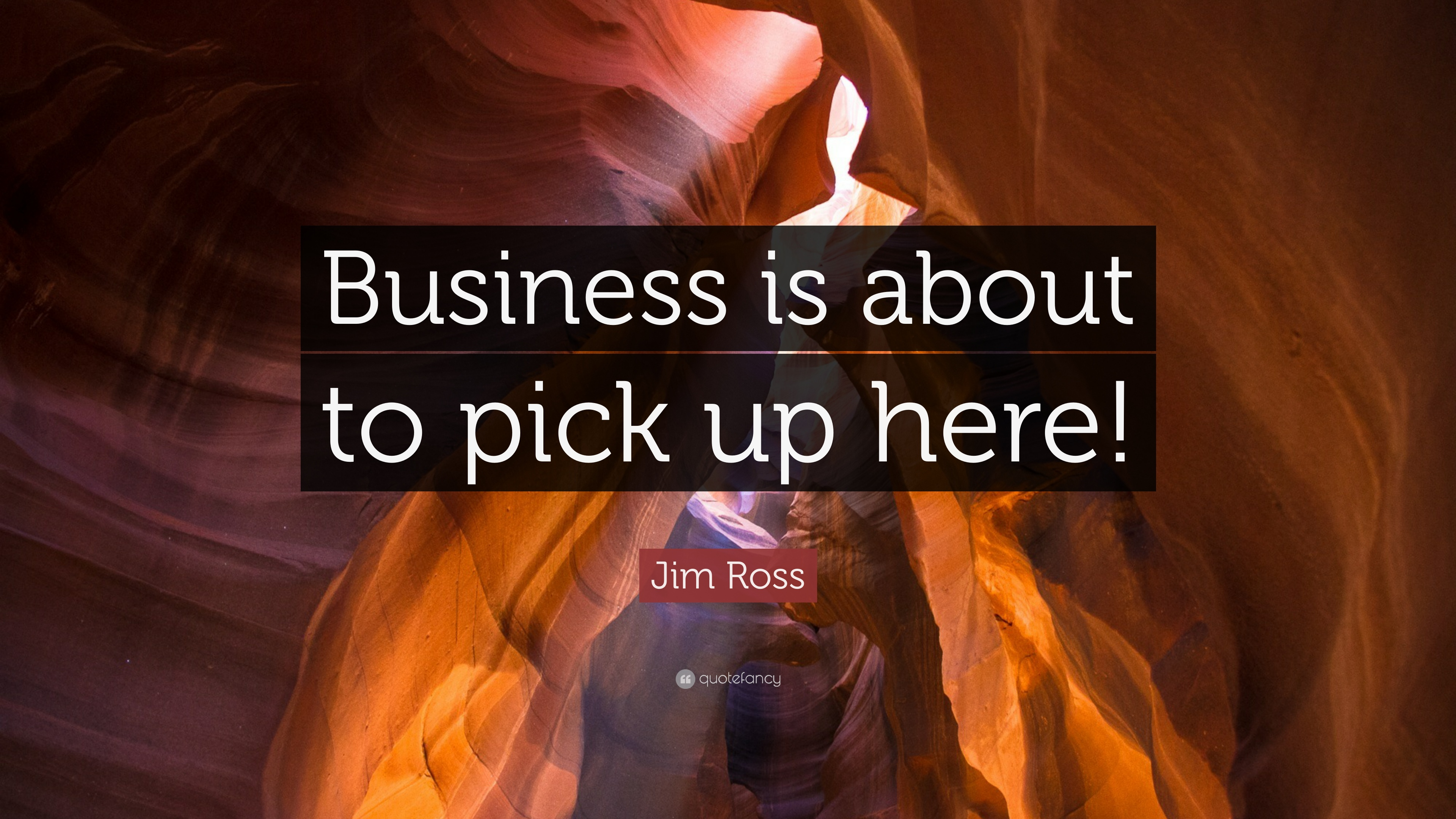 "Jim Ross Quote: ""Business is about to pick up here!"" (9 wallpapers"