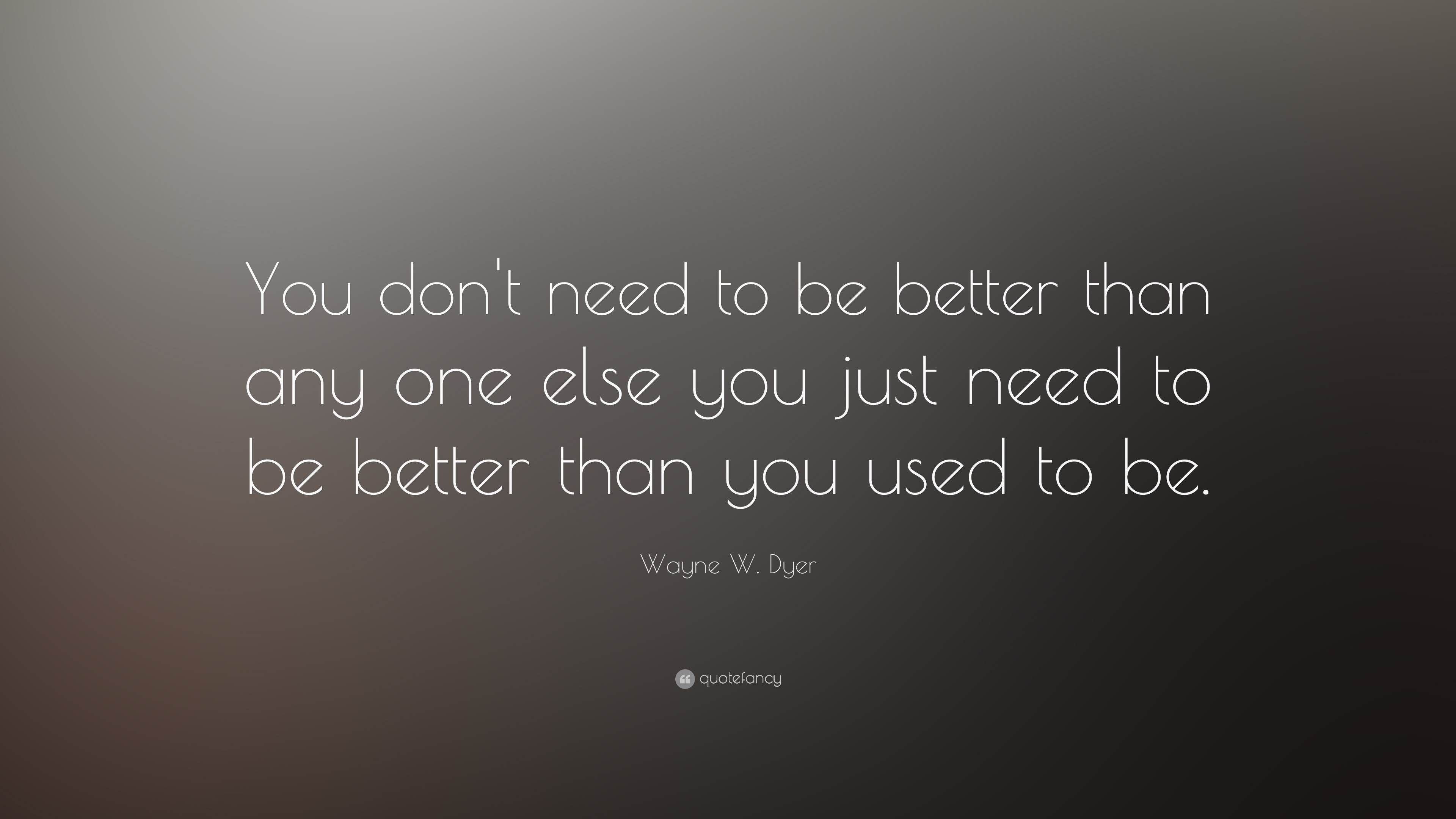 Image result for be better quote