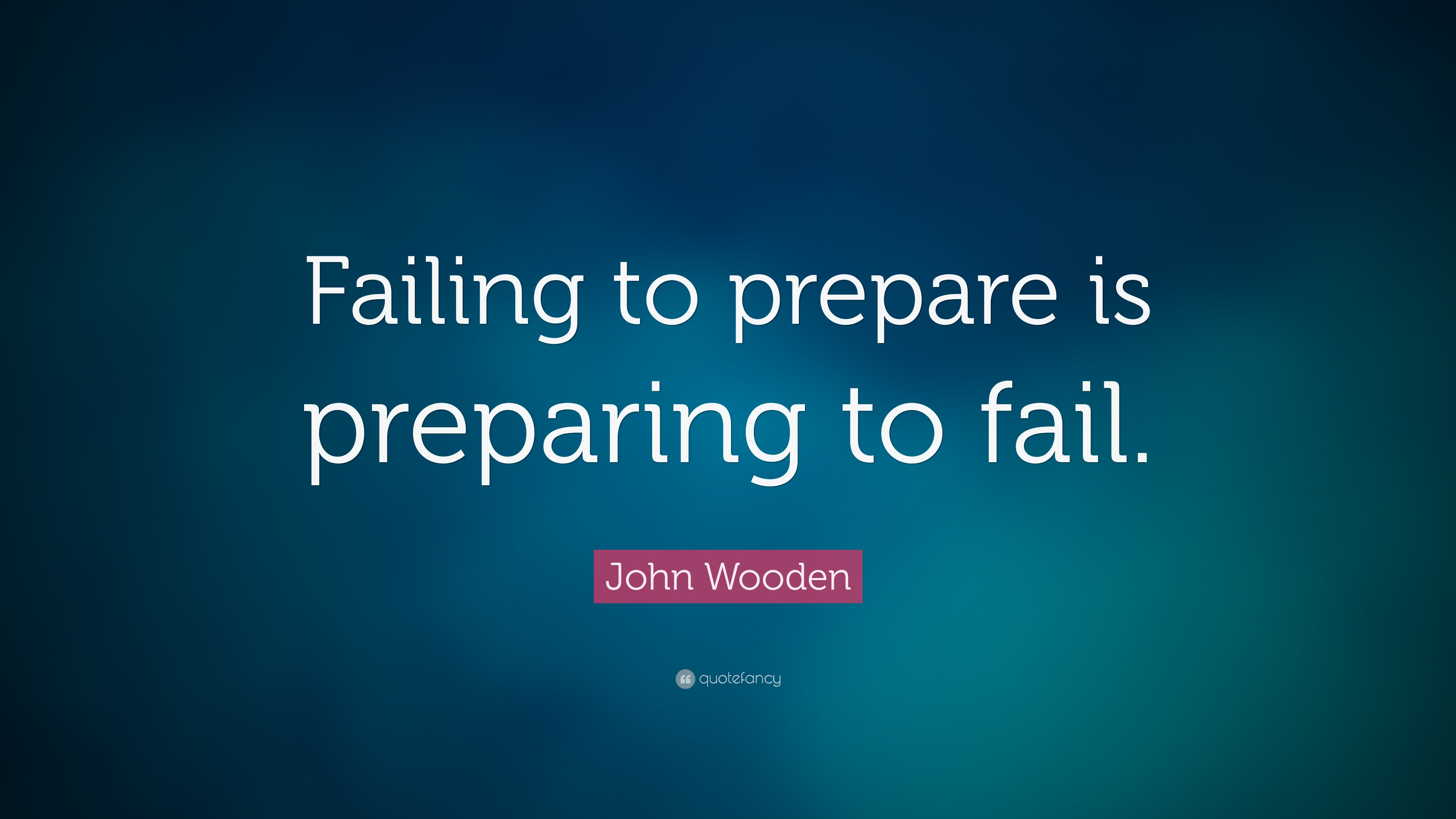 fail to prepare prepare to fail essay Recount a time when you faced a challenge, setback, or failure how did it affect  you, and what did you learn from the experience.
