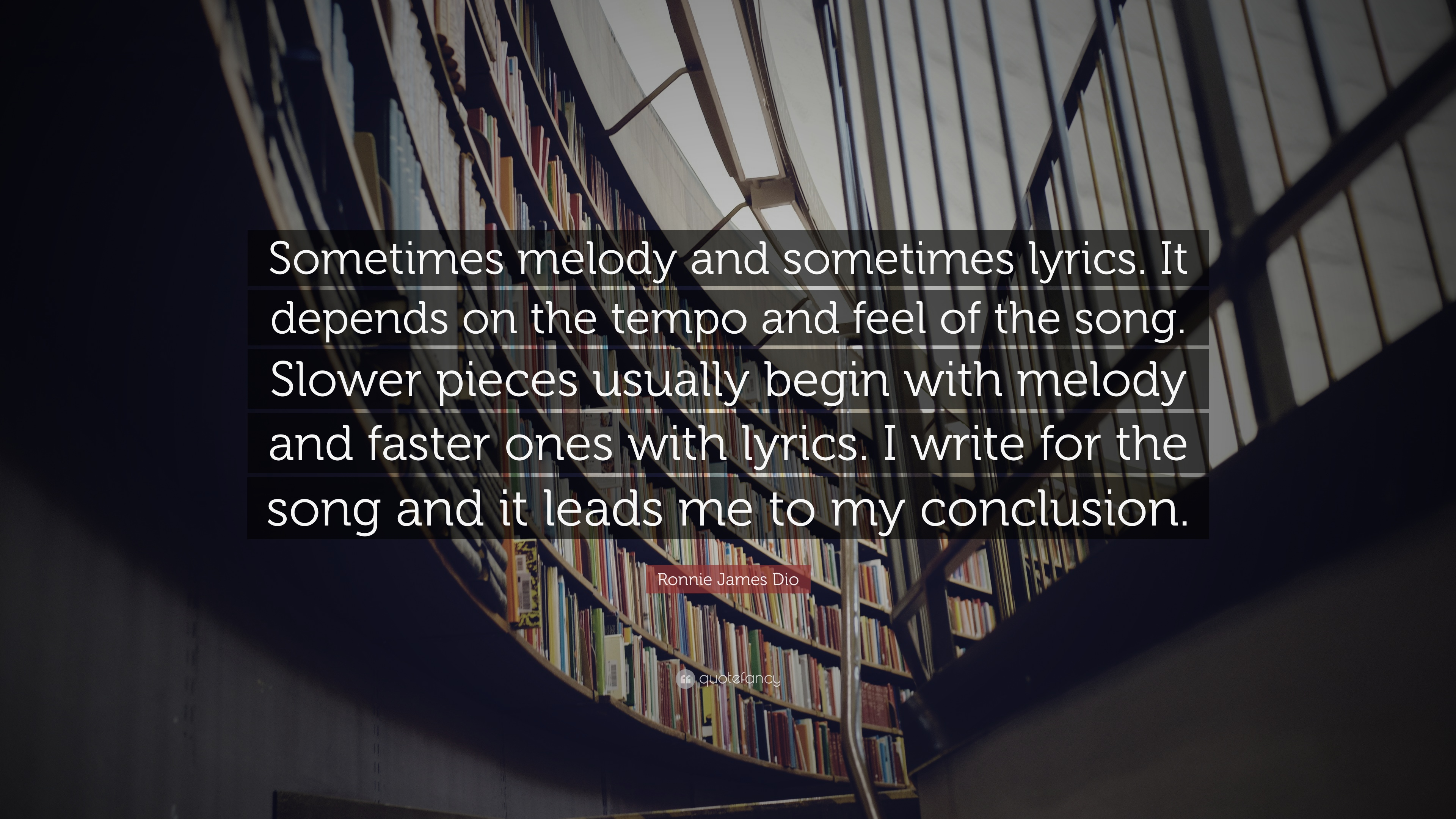 Ronnie James Dio Quote Sometimes Melody And Sometimes Lyrics It