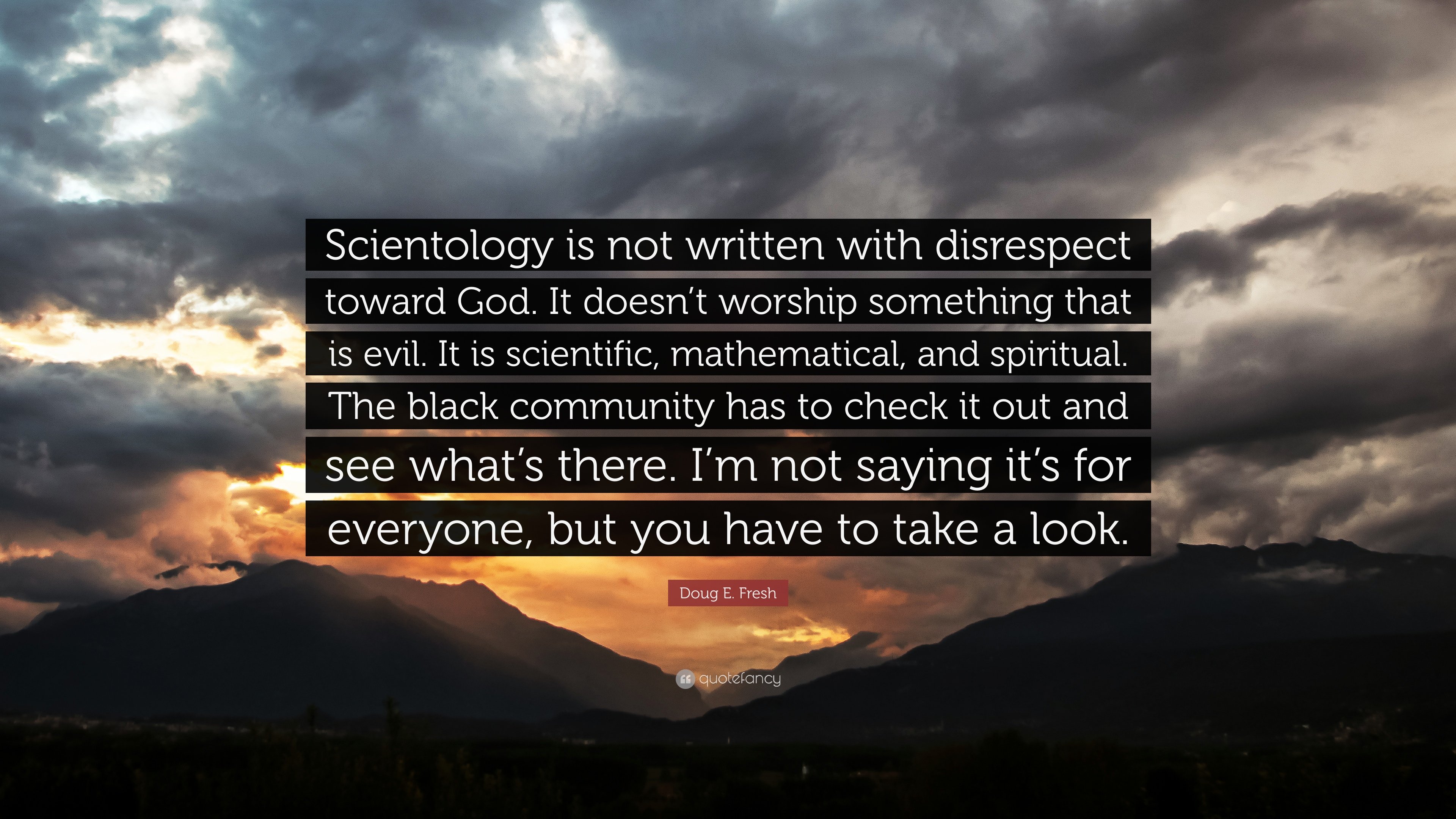 doug e fresh quote scientology is not written with disrespect