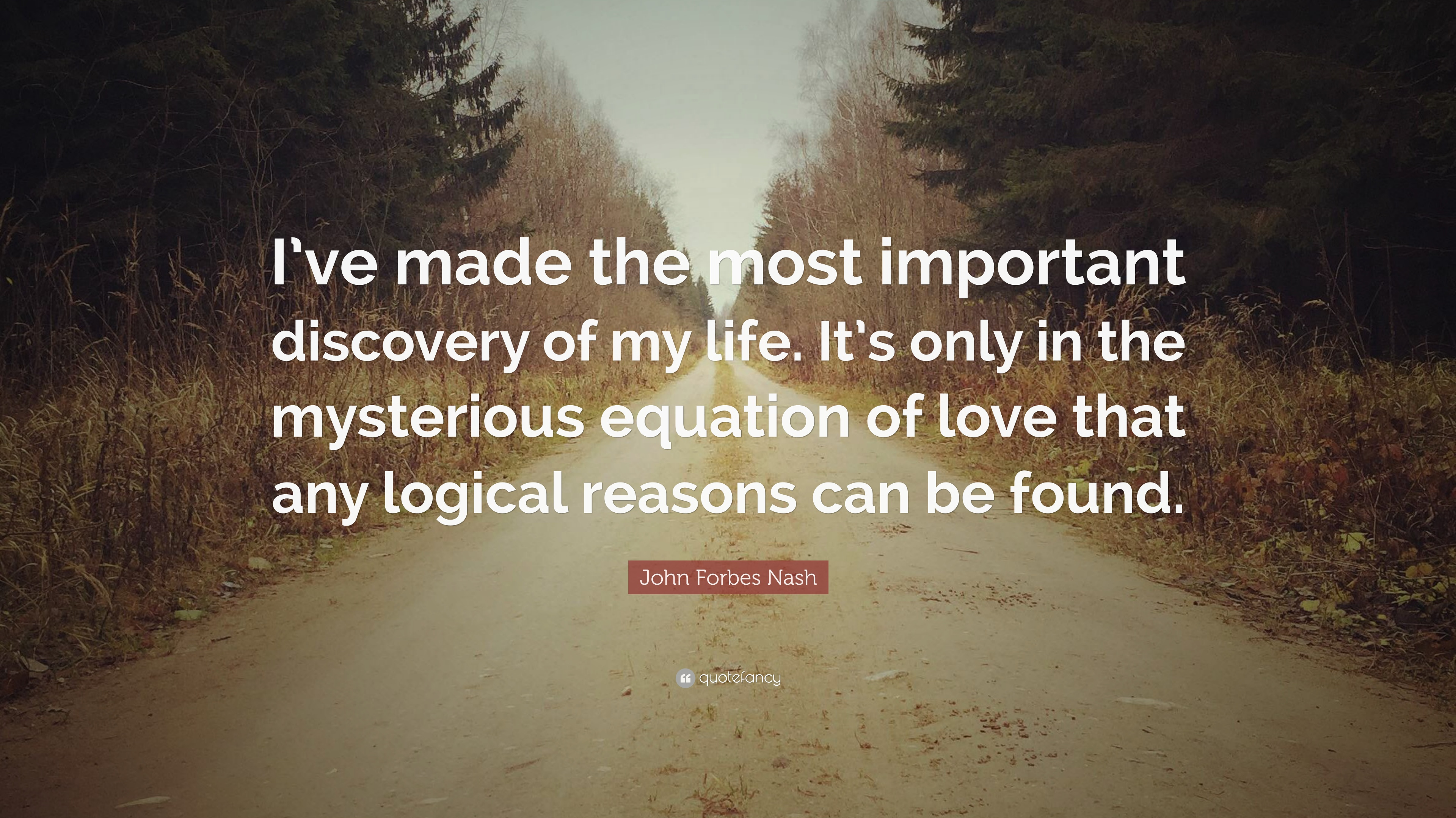 43 Famous Discovery Quotes Sayings About Discovery: John Forbes Nash Quotes (16 Wallpapers)